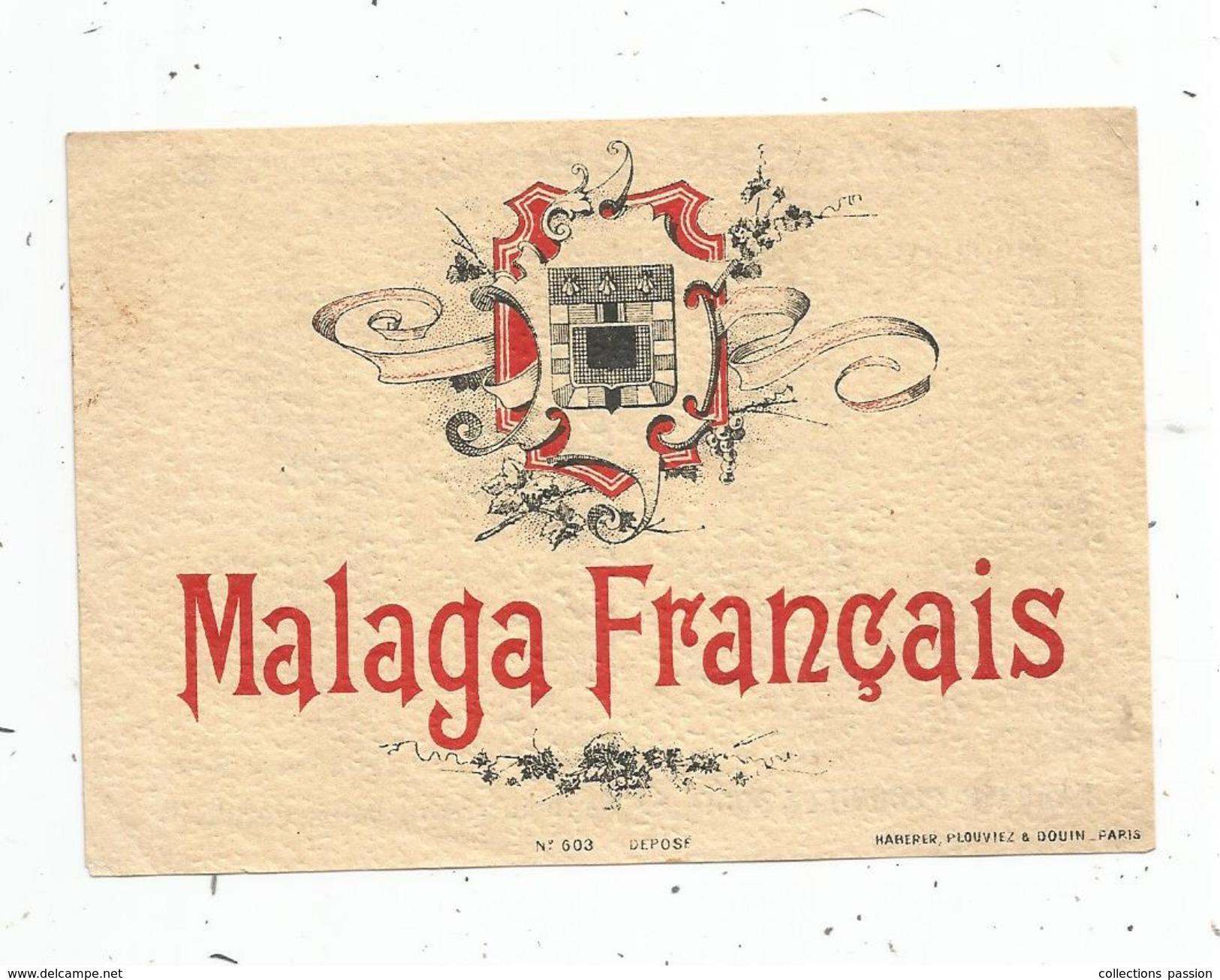 étiquette , MALAGA FRANCAIS , Specimen N° 603 , Haberer , Plouviez & Douin - Etiquettes