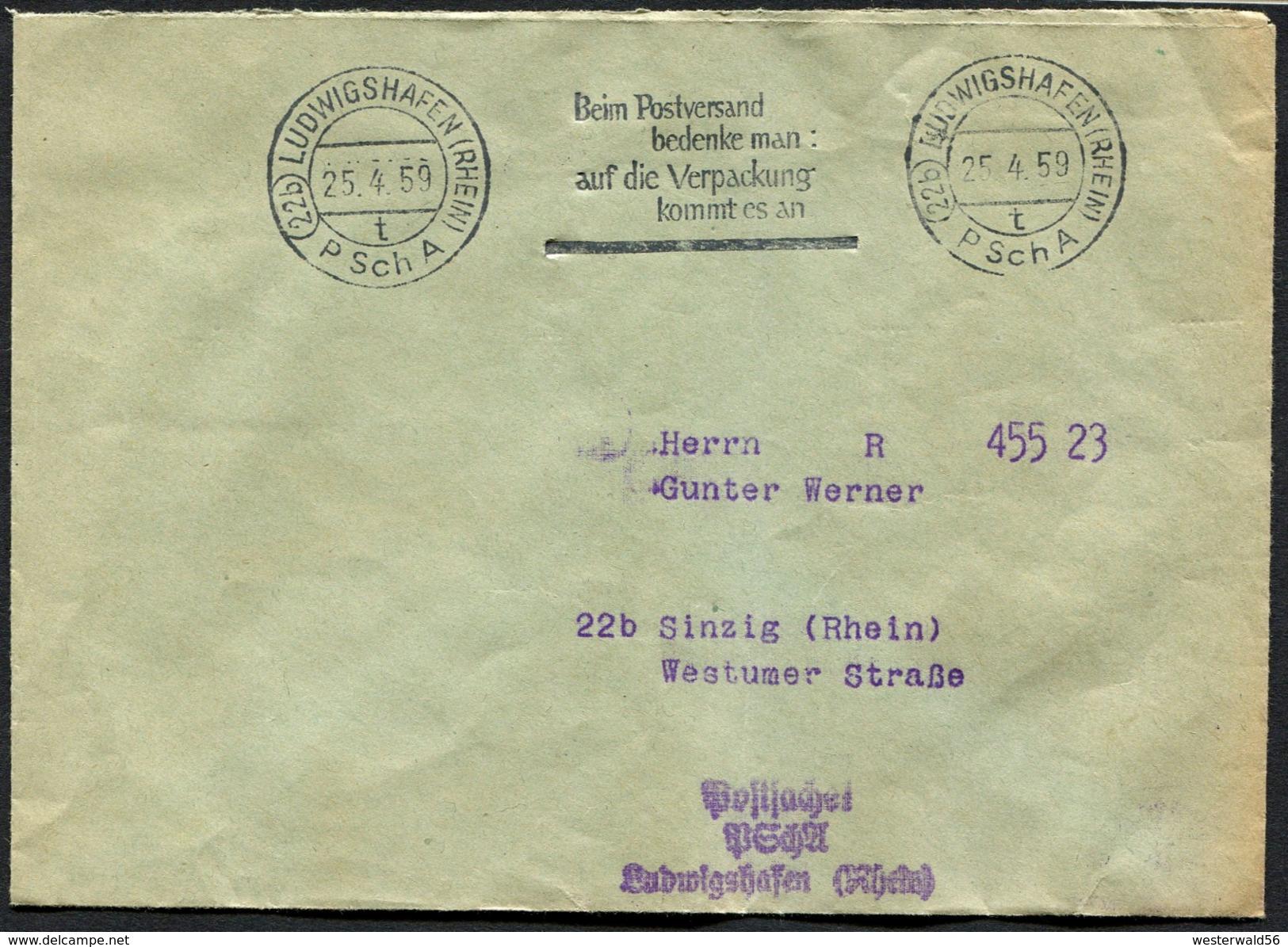 """(1745) Brief Vom Postscheckamt (22b) Ludwigshafen Mit Sauberem Werbestempel Vom 25.4.59 P Sch A, """"Beim Postversand ..."""" - Briefe U. Dokumente"""