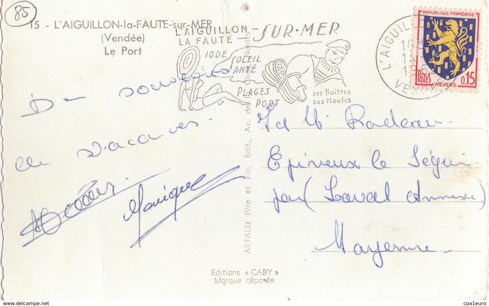 L'AIGUILLON - LA FAUTE SUR MER   ( 85 ) Le Port - France