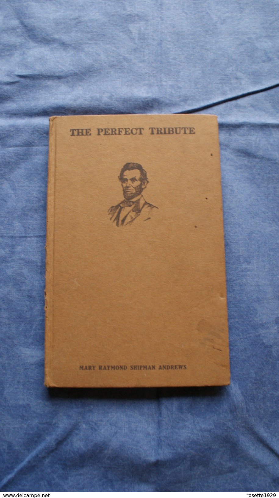 THE PERFECT TRIBUNE BY MARY RAYMOND SHIPMAN ANDREWS - Livres, BD, Revues