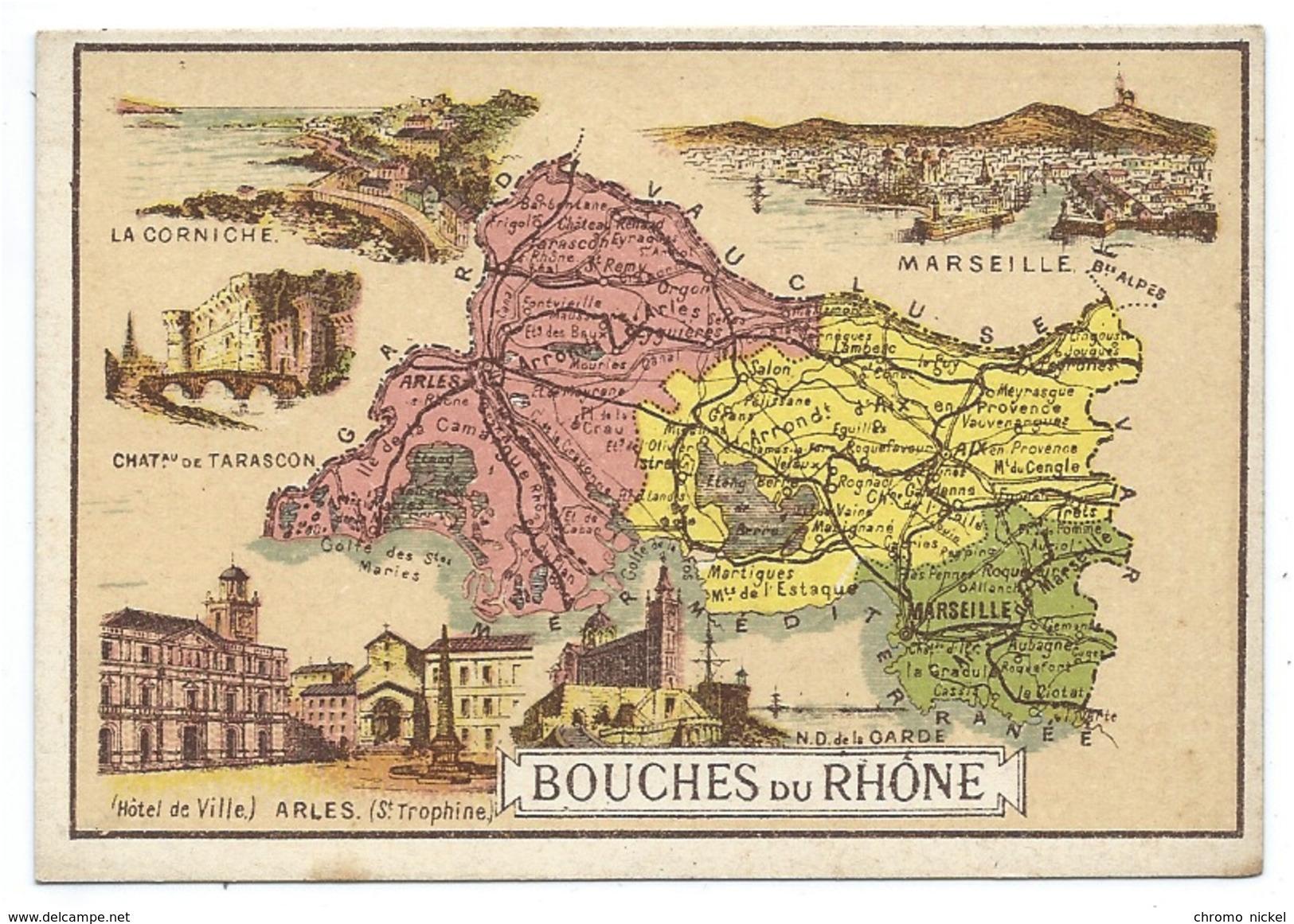 Bouches Du Rhône Département Carte Géographique Chromo 100 X 68 Mm Ss Pub TB Marseille Tarascon Arles Aix En Provence - Chromos
