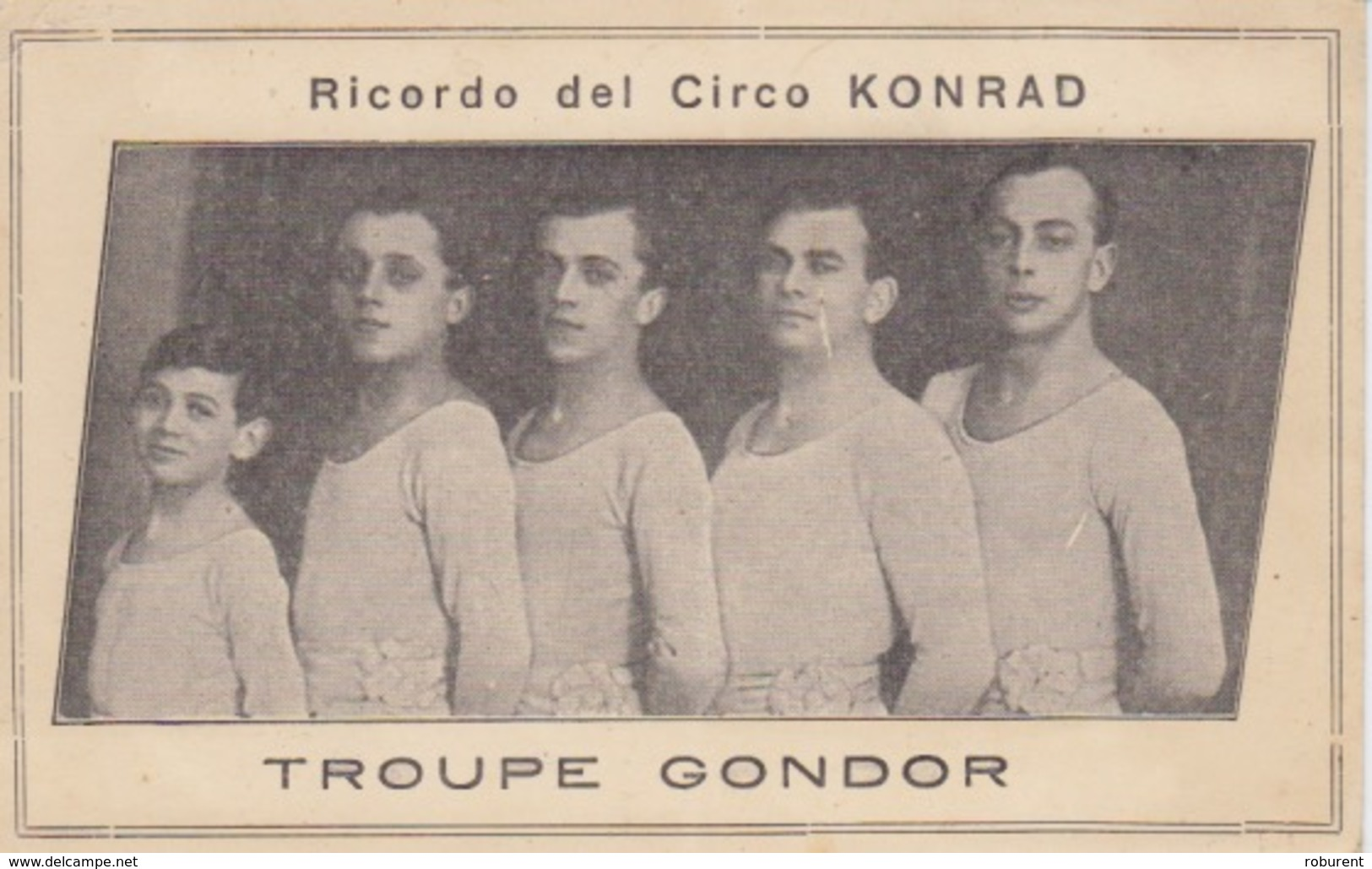 """CARTONCINO FORMATO CARTOLINA - """"RICORDO DEL CIRCO LONRAD-TROUPE GONDOR"""" - Altri"""