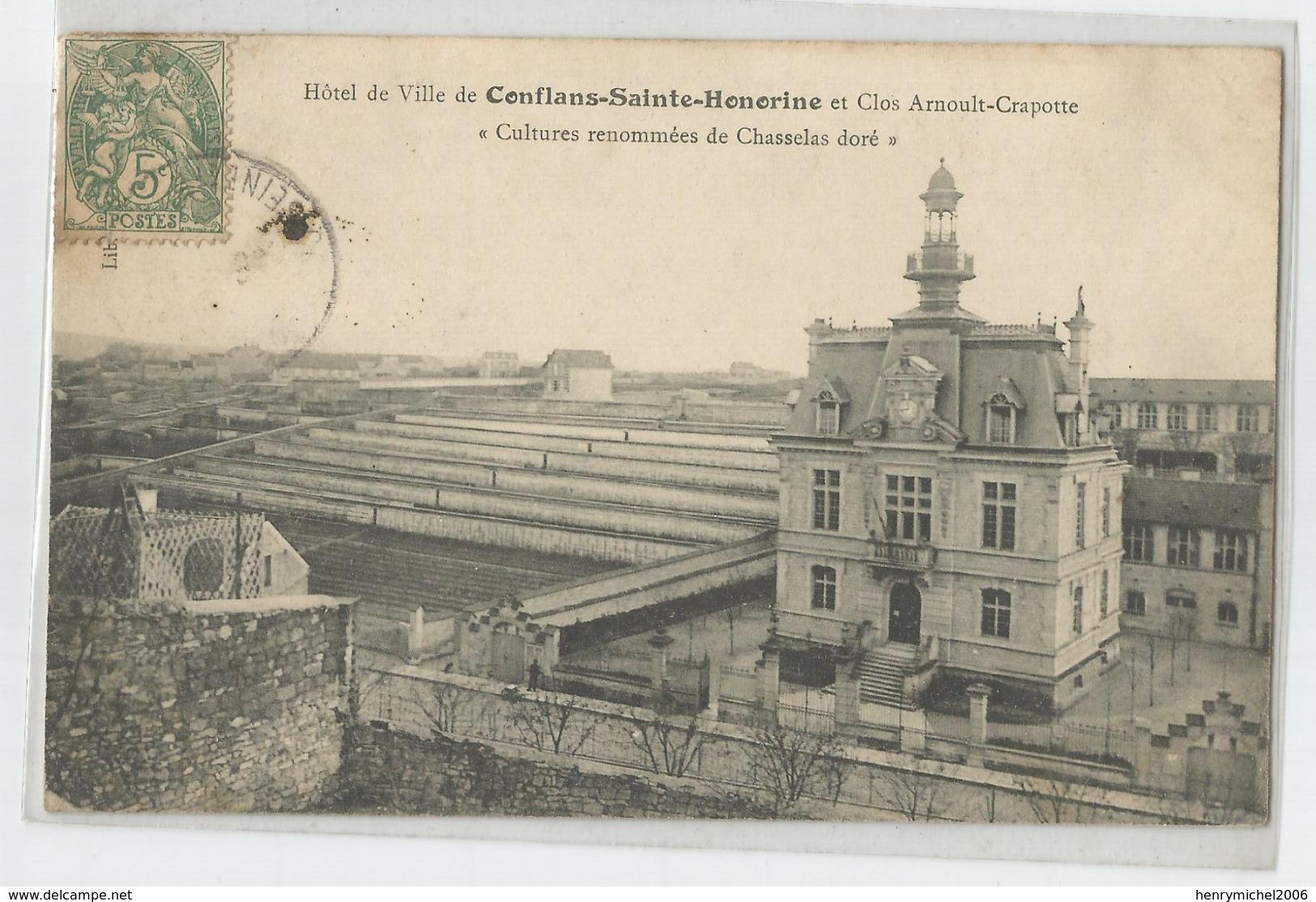 78 - Yvelines Conflans Saint Honorine Mairie Et Clos Arnoult Crapotte Cultures Renommées De Chasselas Doré 1907 - Conflans Saint Honorine