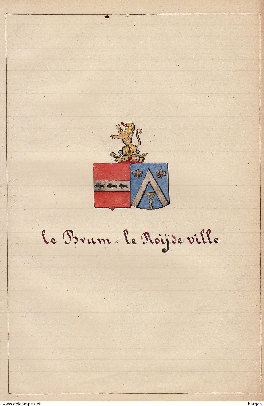 Manuscrit Généalogie Héraldique Le Brun De Miraumont Le Roy De Ville Le Bouchel D'antoing De Formanoir De Carvin ... - Manuscripts