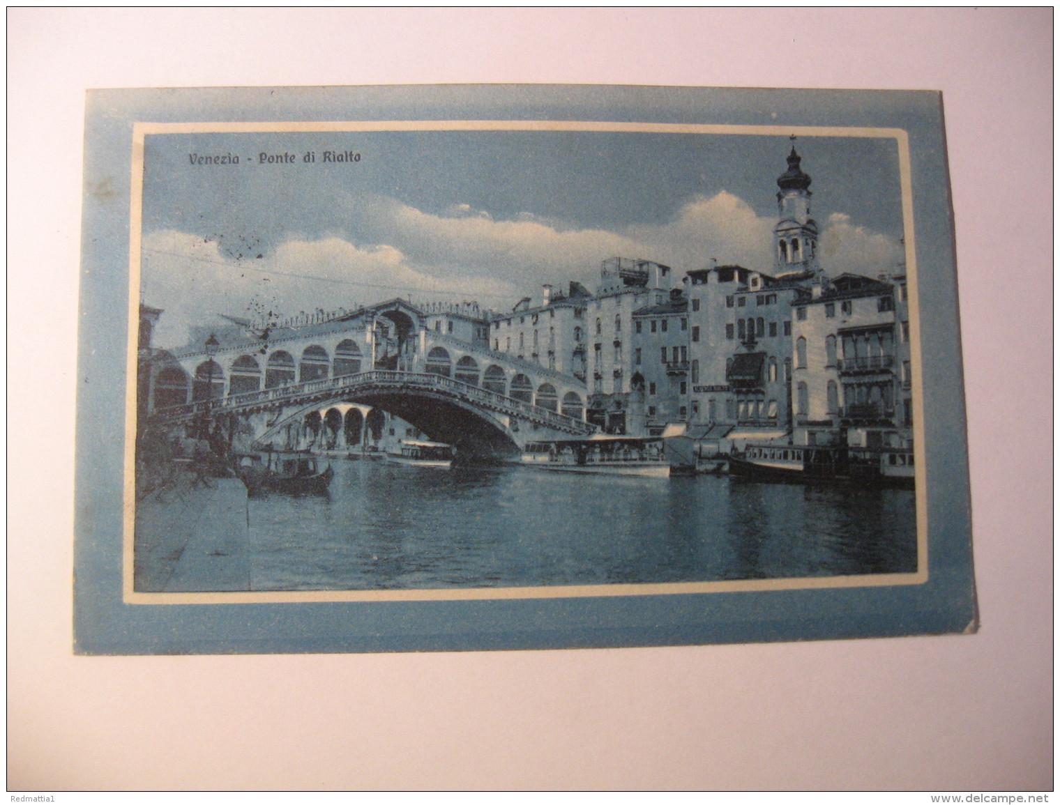 VENEZIA -  PONTE DI RIALTO - Venezia