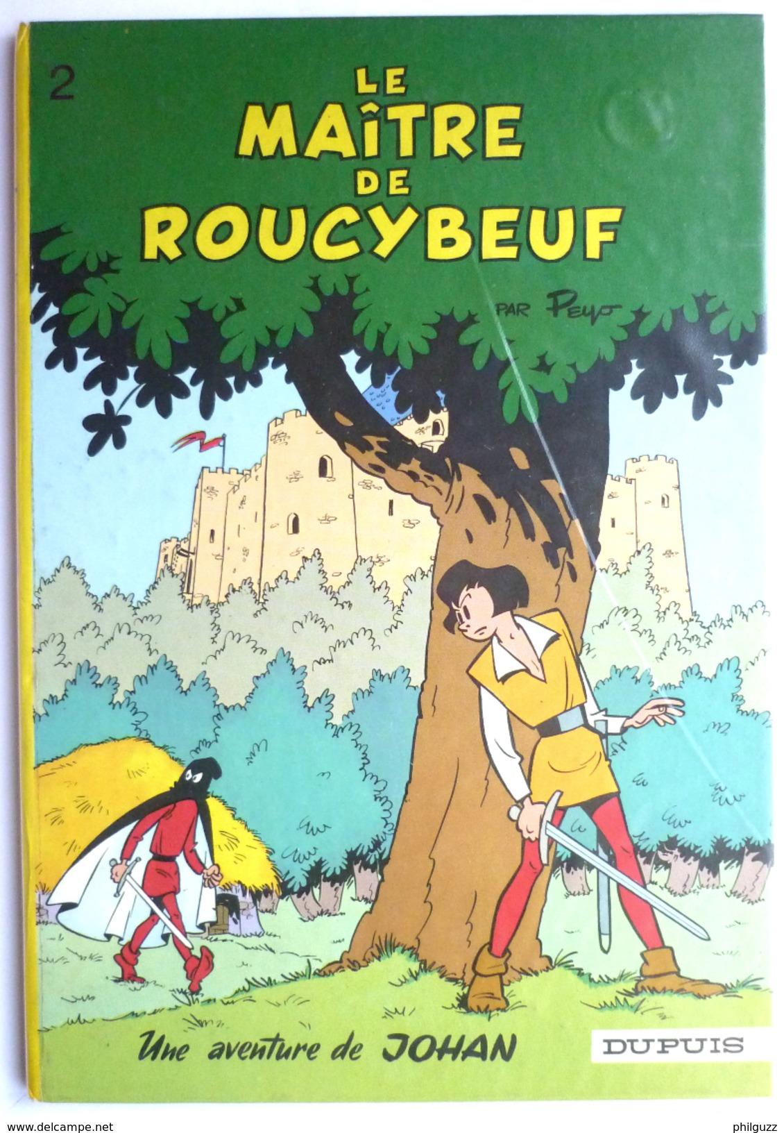 BANDE DESSINEE JOHAN ET PIRLOUIT - LE MAITRE DE ROUCYBEUF T2 - PEYO - Dos Rond 1968 - TTBE+ - Johan Et Pirlouit