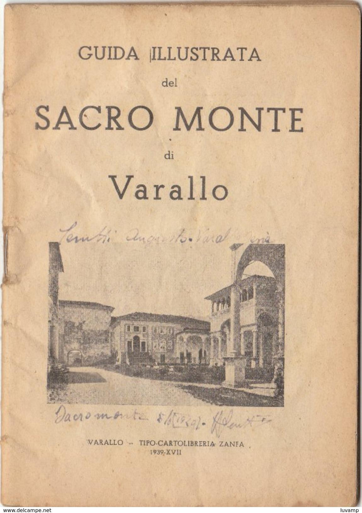 SACRO MONTE Di VARALLO SESIA- Guida Ilustrata -Libretto 1939  (221010) - Libri, Riviste, Fumetti
