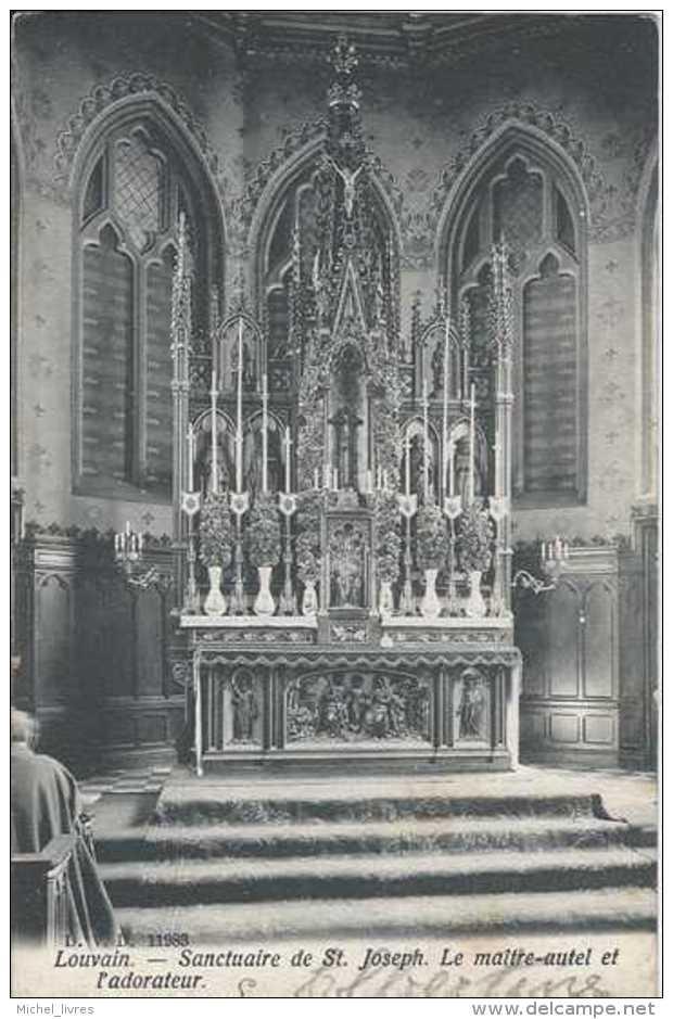 Leuven - Louvain - Sanctuaire De St-Joseph - Le Maître-autel Et L'adorateur - Circulé En 1908 - Dos Non Séparé - TBE - Leuven