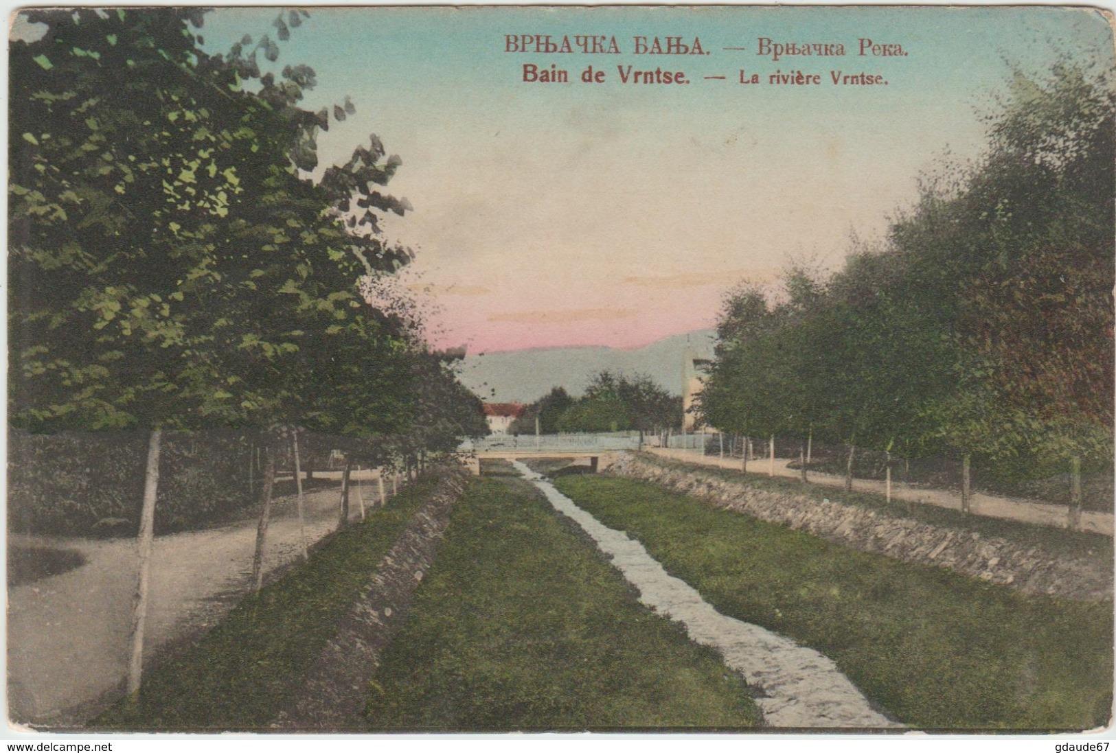 BAIN DE VRNTSE - LA RIVIERE DE VRNTSE (SERBIE) - Serbie