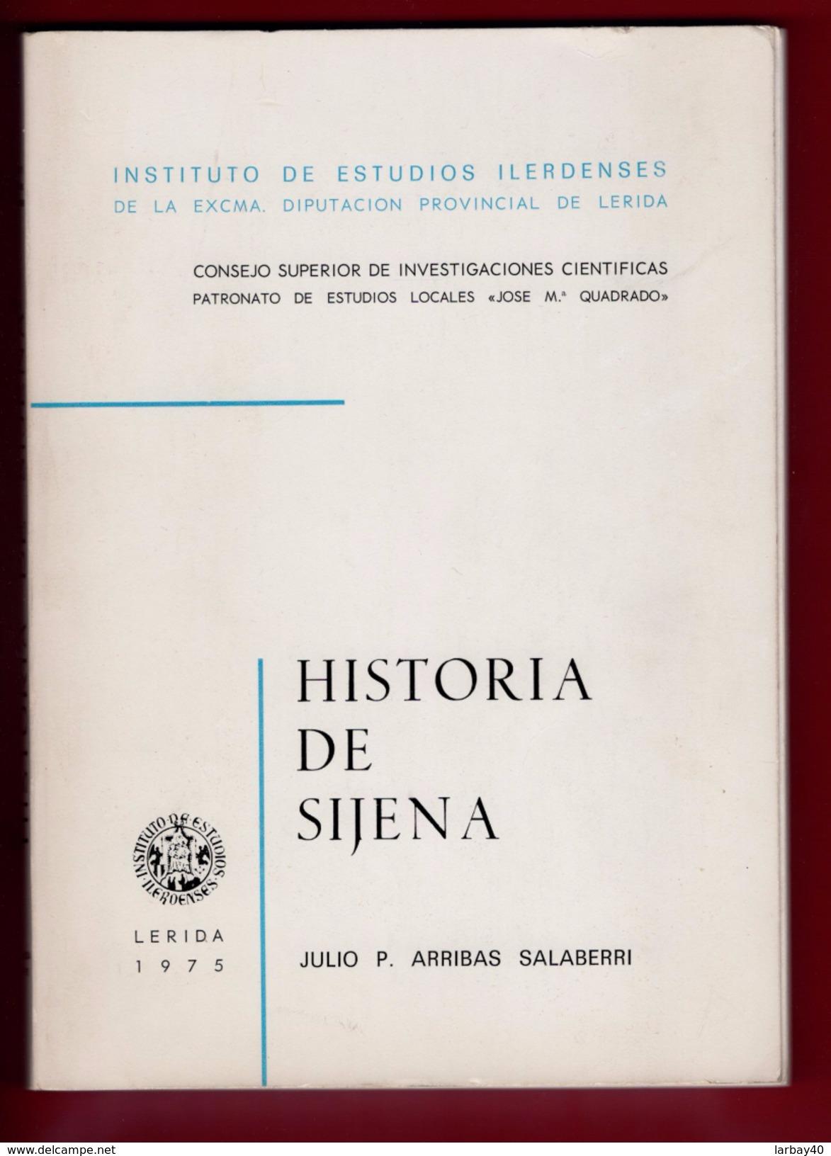 Historia De Sijena (Spanish Edition) (Spanish)   – 1975 By Julio P Arribas Salaberri - Culture