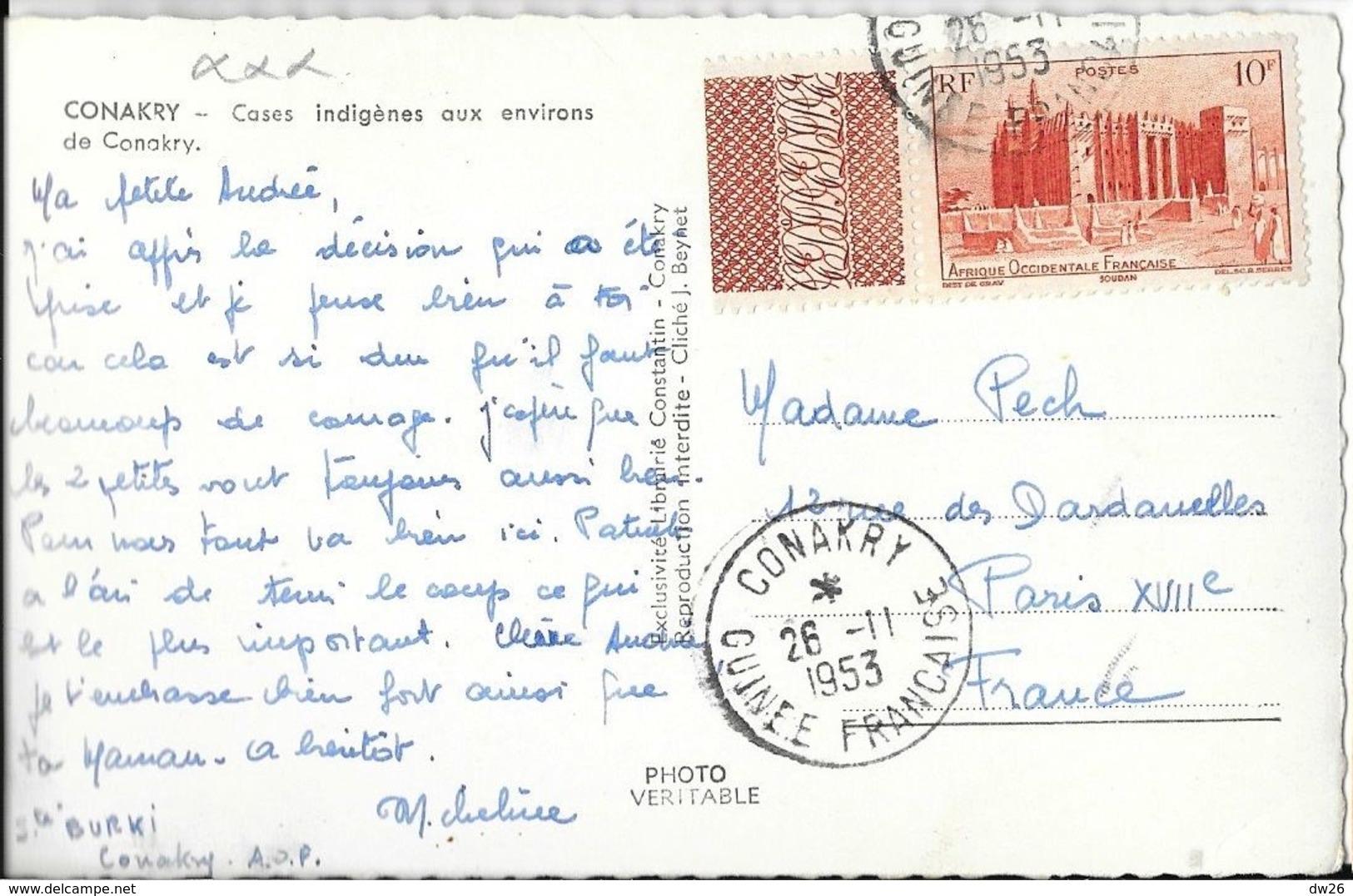 Conakty - Cases Indigènes Aux Environs De Conakri - Librairie Constantin - Guinée Française