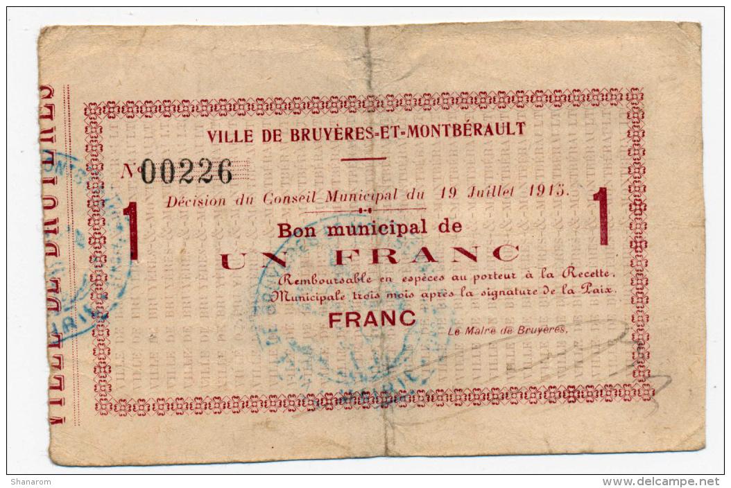 1914 - 1918 // Ville De BRUYERES ET MONTBERAULT / 07/1915 //  Bon De 1 Franc - Bons & Nécessité