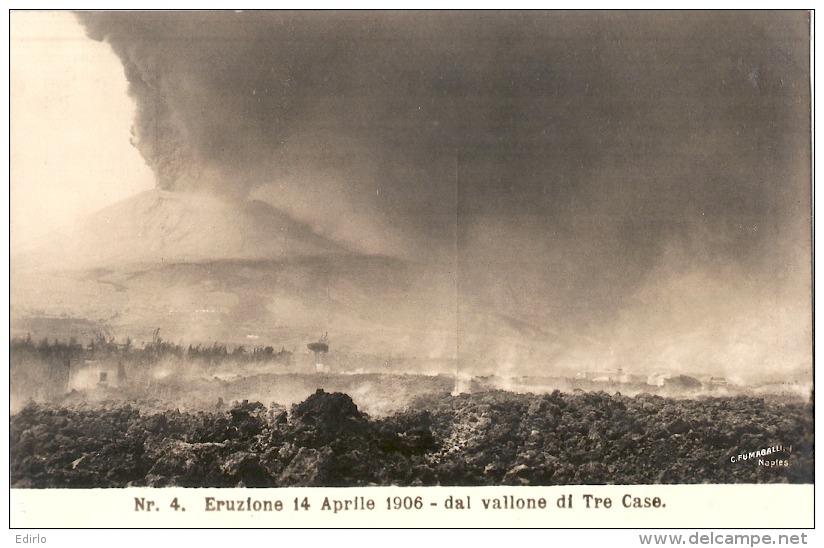 Aprile 1906 Eruzione Dal Vallone Di Tre Case - Unused TTBE - Napoli