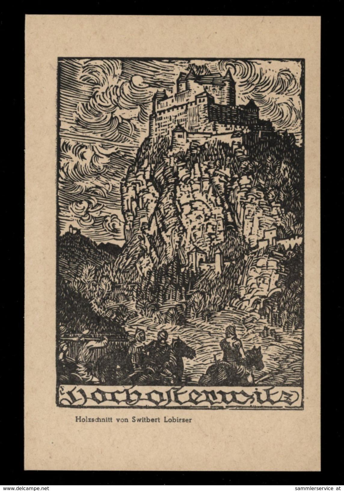 [006] Suitbert Lobisser Künstlerkarte, ~1940, Hochosterwitz, Verlag Kollitsch - Illustratori & Fotografie