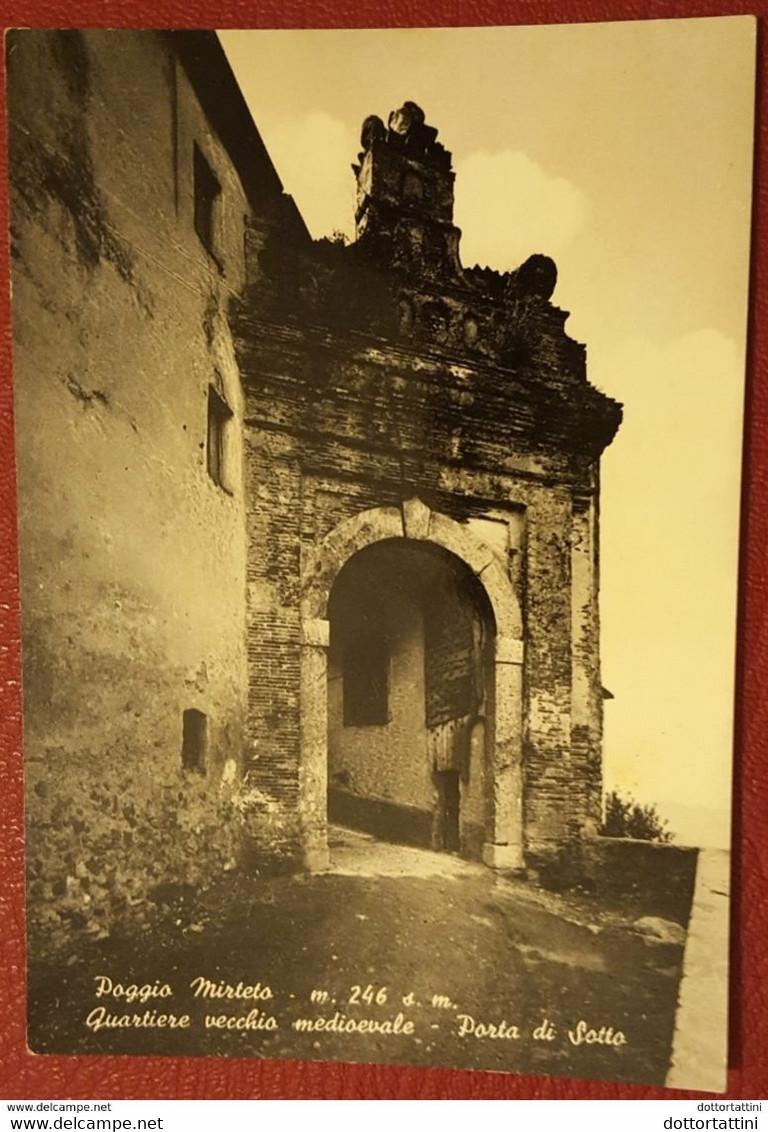 POGGIO MIRTETO - RIETI - Quartiere Vecchio Medievale - Porta Di Sotto - Rieti
