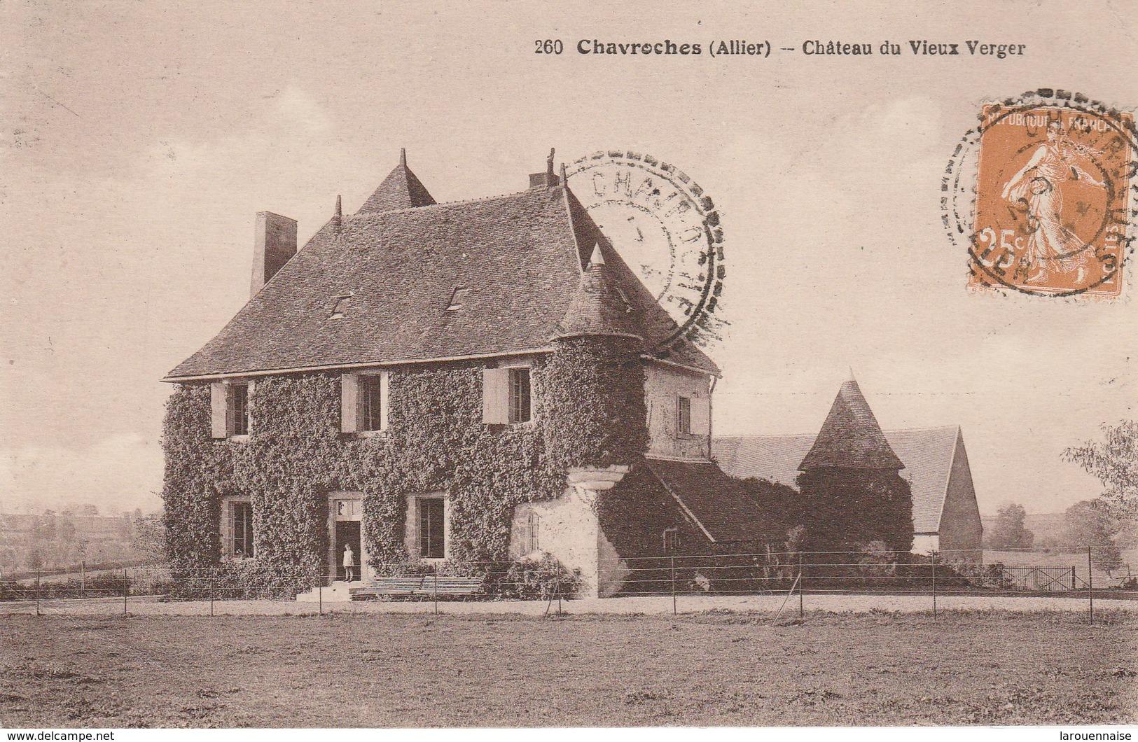 03 - CHAVROCHES - Château Du Vieux Verger - Autres Communes