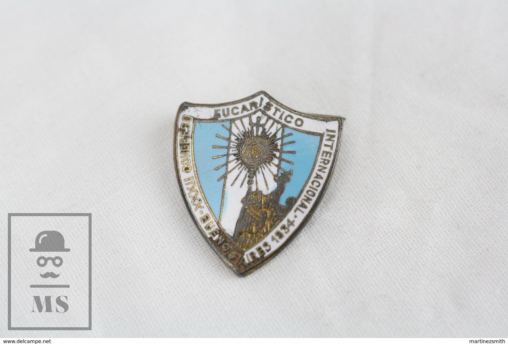 Congreso Eucarístico Internacional De 1934 Buenos Aires/ Argentina International Eucharistic Congress Enamel Badge - Pin