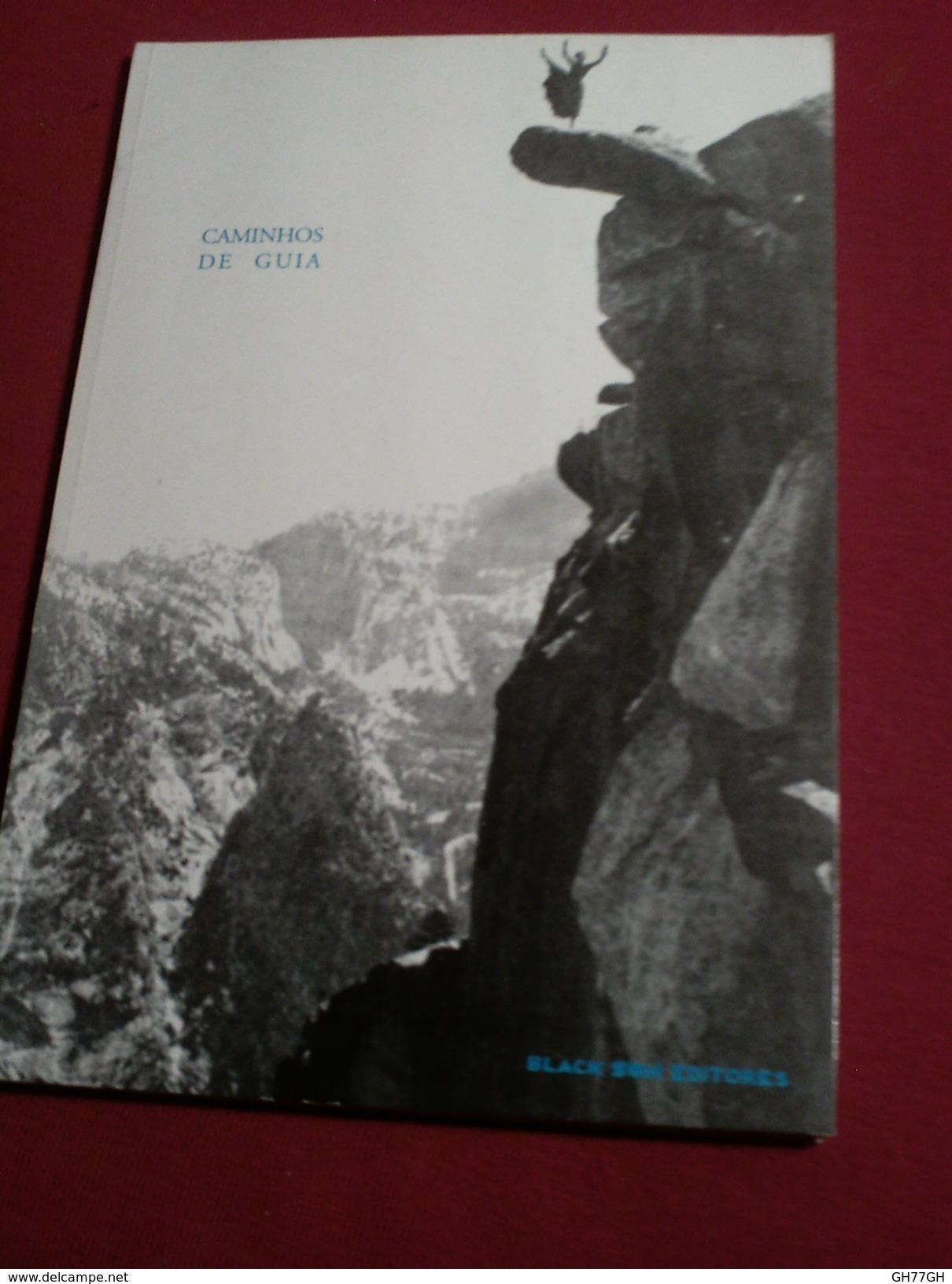 Caminhos De Guia -black Son Editores (Lisboa 2002) -en Portugais - Boeken, Tijdschriften, Stripverhalen