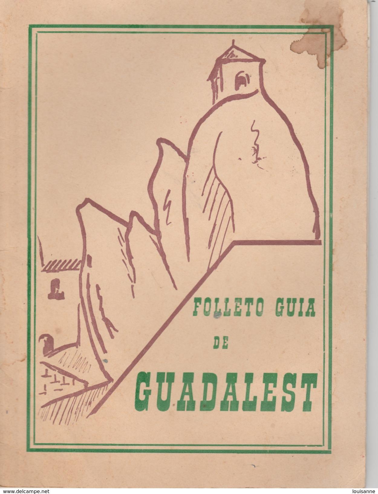 17  / 2 / 265  - FOLLETO  GUIA  DE  GUADALEST  ( EN LANGE ESPAGNOL ) - Culture