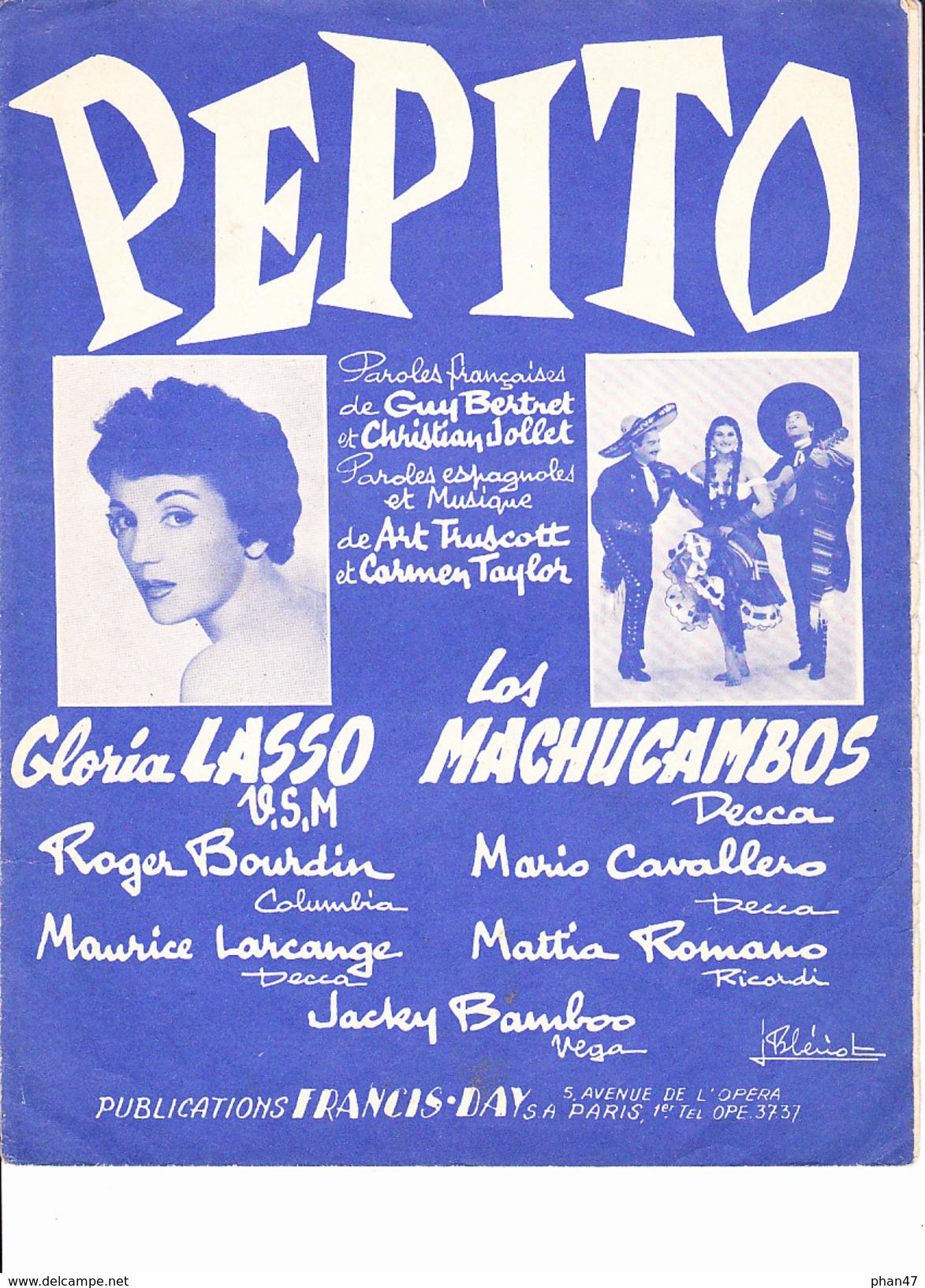 """Partition """"Pepito"""" Avec Paroles. Gloria LASSO, Los MACHUCAMBOS, Guy BERTRET, Christian JOLLET, Roger BOURDIN - Musique & Instruments"""