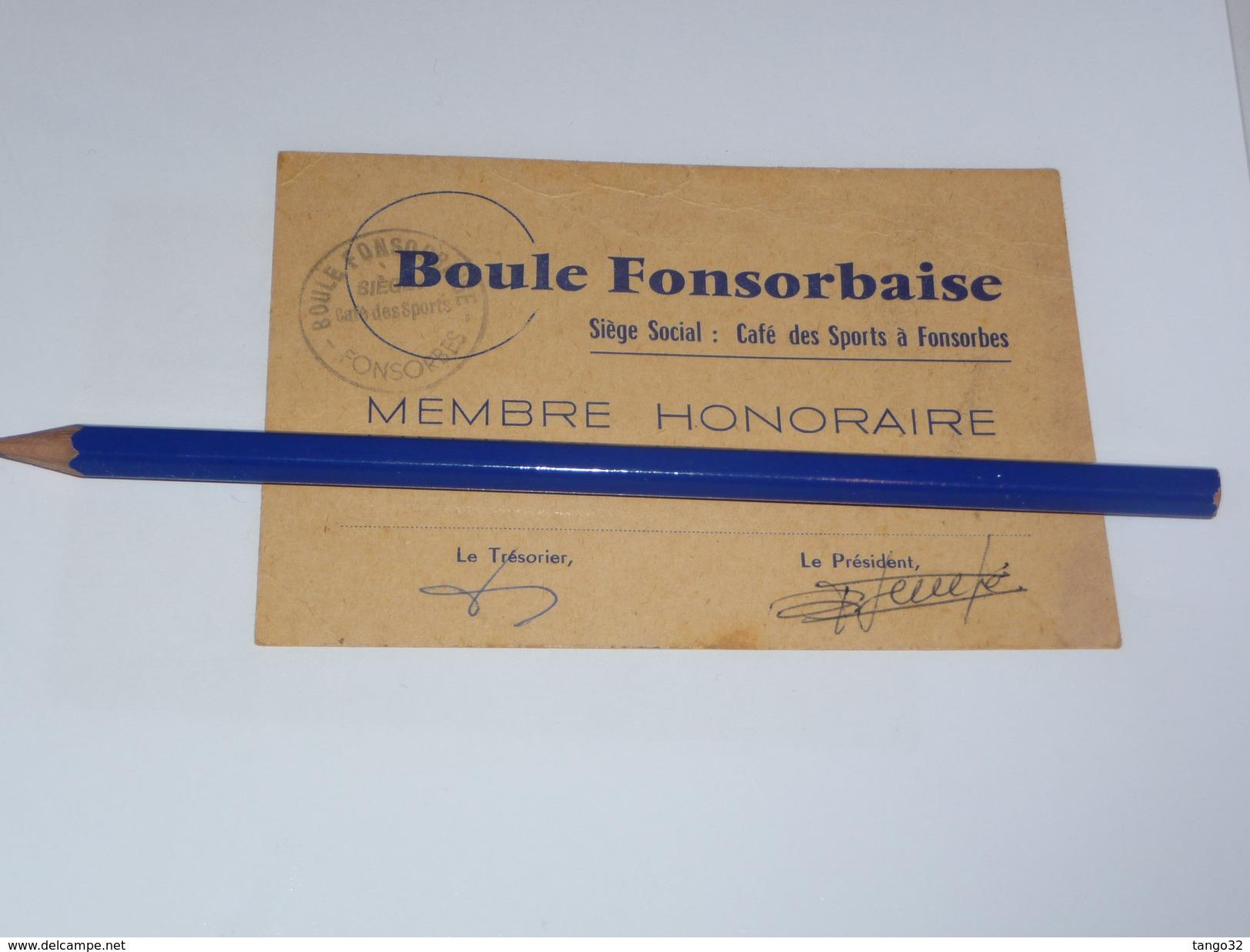Petanque Carte De Membre Honoraire Boule Fonsorbaise Fonsorbes Cafe Des Sports 31 Haute Garonne - Pétanque