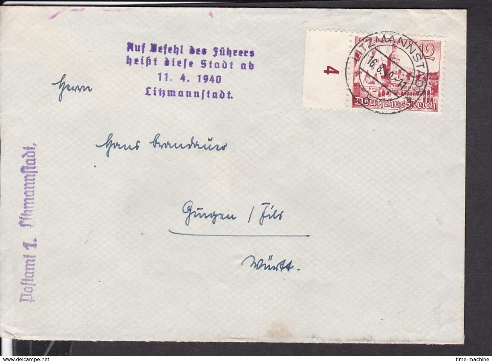 """Brief Deutsches Reich Stempel Litzmannstadt  Mit Stempel """" Auf Befehl Des Führers Heißt Diese Stadt..."""" 1940 - Deutschland"""