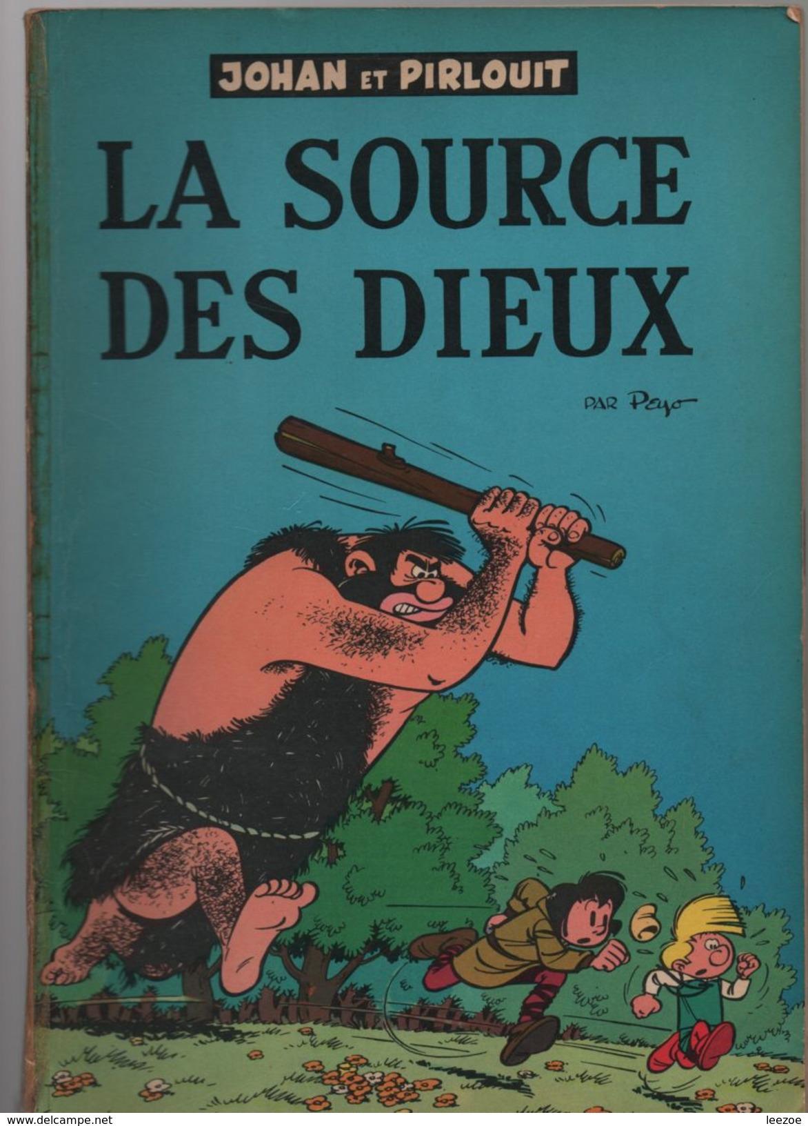 Johan Et Pirlouit 6. La Source Des Dieux  ...EO Belge...BROCHEE - Johan Et Pirlouit