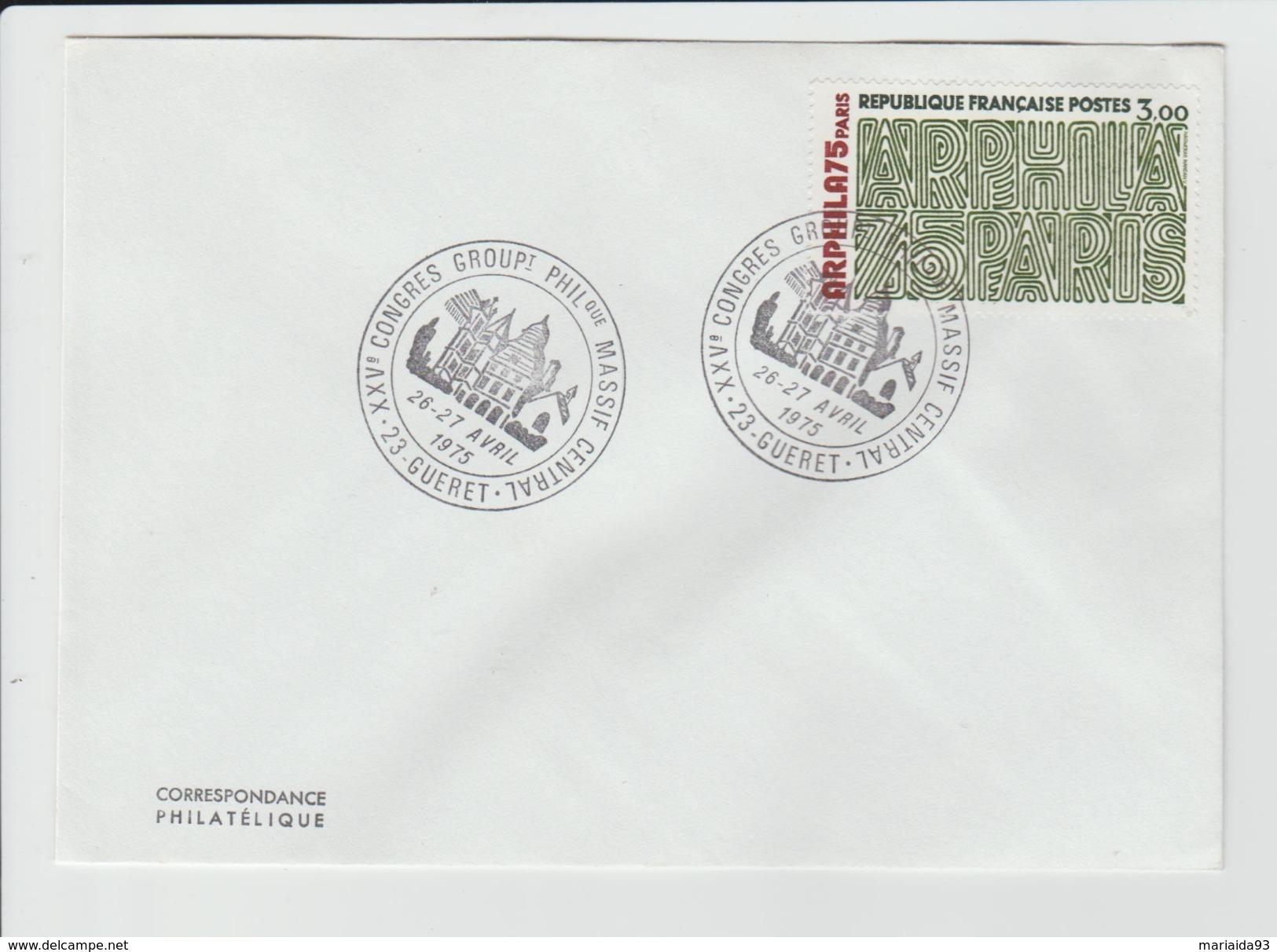 FRANCE - MARCOPHILIE - TIMBRE ARPHILA 75 YVERT 1832 - CACHET GUERET CONGRES PHILATELIQUE MASSIF CENTRAL - Marcophilie (Lettres)