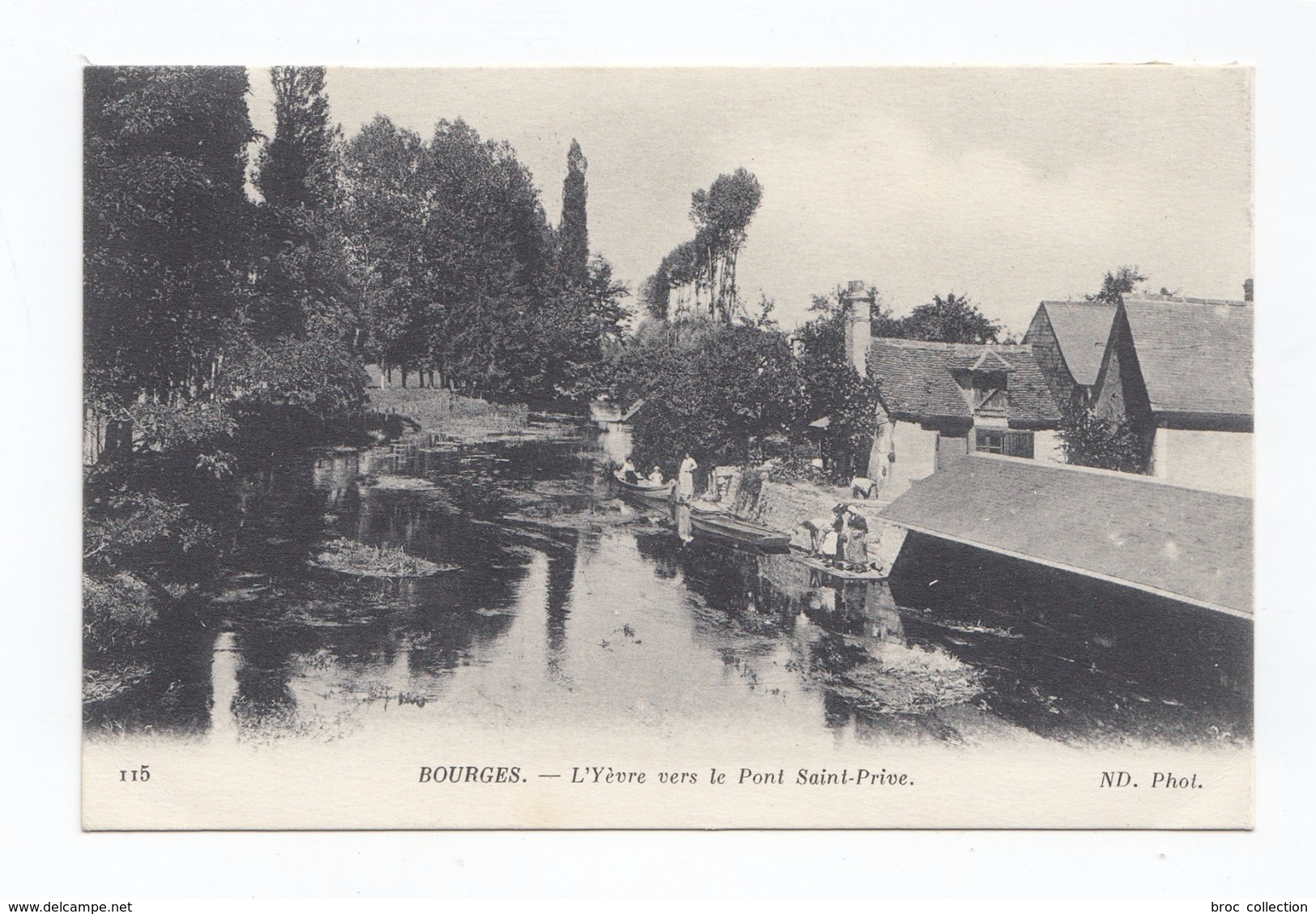 Bourges, L'Yèvre Vers Le Pont Saint-Prive, 1919, éd. ND N° 115, Laveuses, Lavoir - Bourges