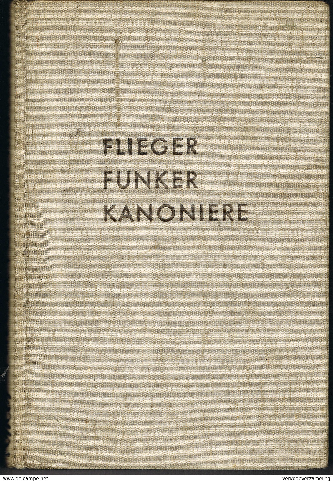 Flieger Funker Kanoniere 135 Blz - Libri
