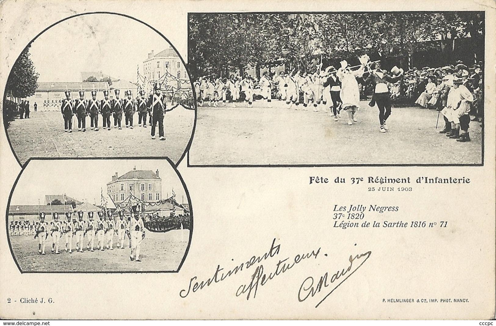CPA Nancy Fête Du 37e Régiment D'Infanterie Militaria Uniformes 2e Empire - Nancy