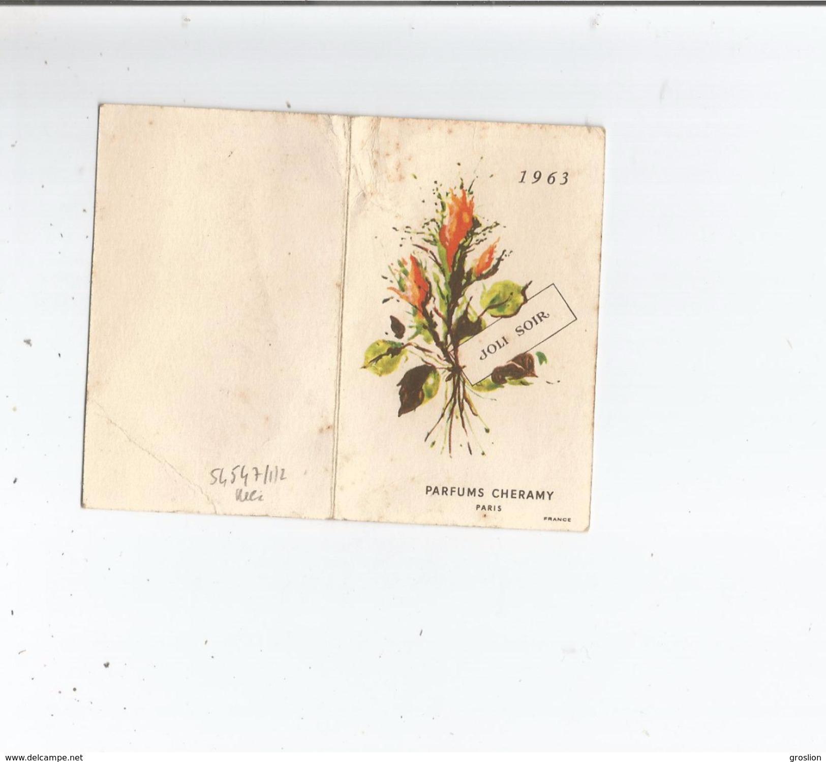 CARTE PARFUMEE CALENDRIER  JOLI SOIR PARFUMS CHERAMY PARIS 1963 - Perfume Cards