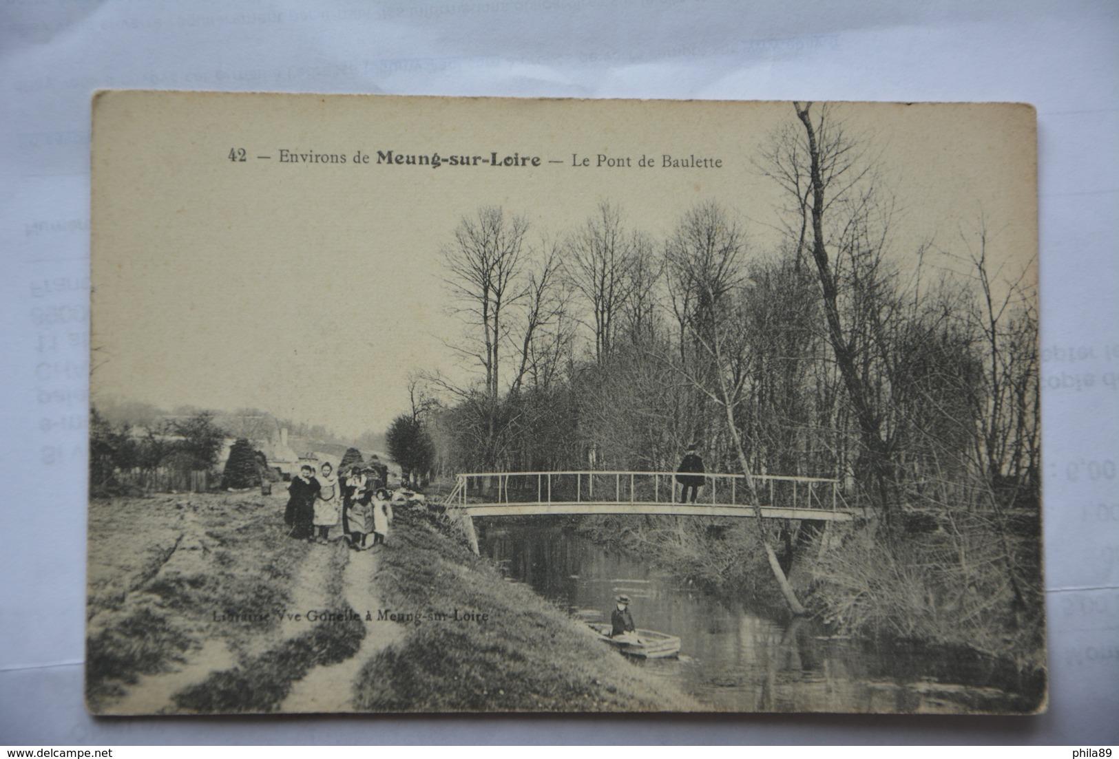 Environs De MEUNG-sur-LOIRE-le Pont De Baulette-animee - Francia