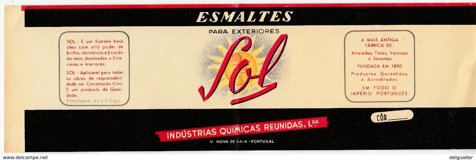 Label * Esmaltes Sol * Indústrias Químicas Reunidas, Lda * V. N. De Gaia * Portugal - Pubblicitari