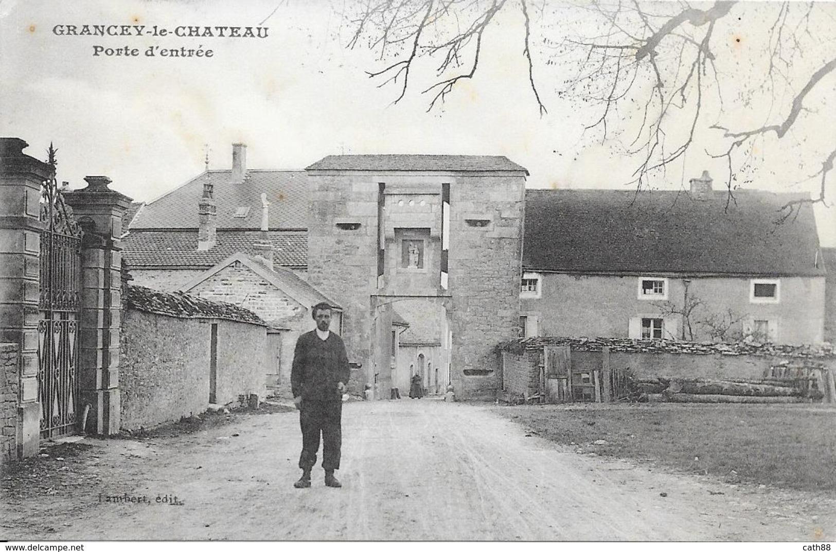 GRANCEY LE CHATEAU - Porte D'entrée - Autres Communes