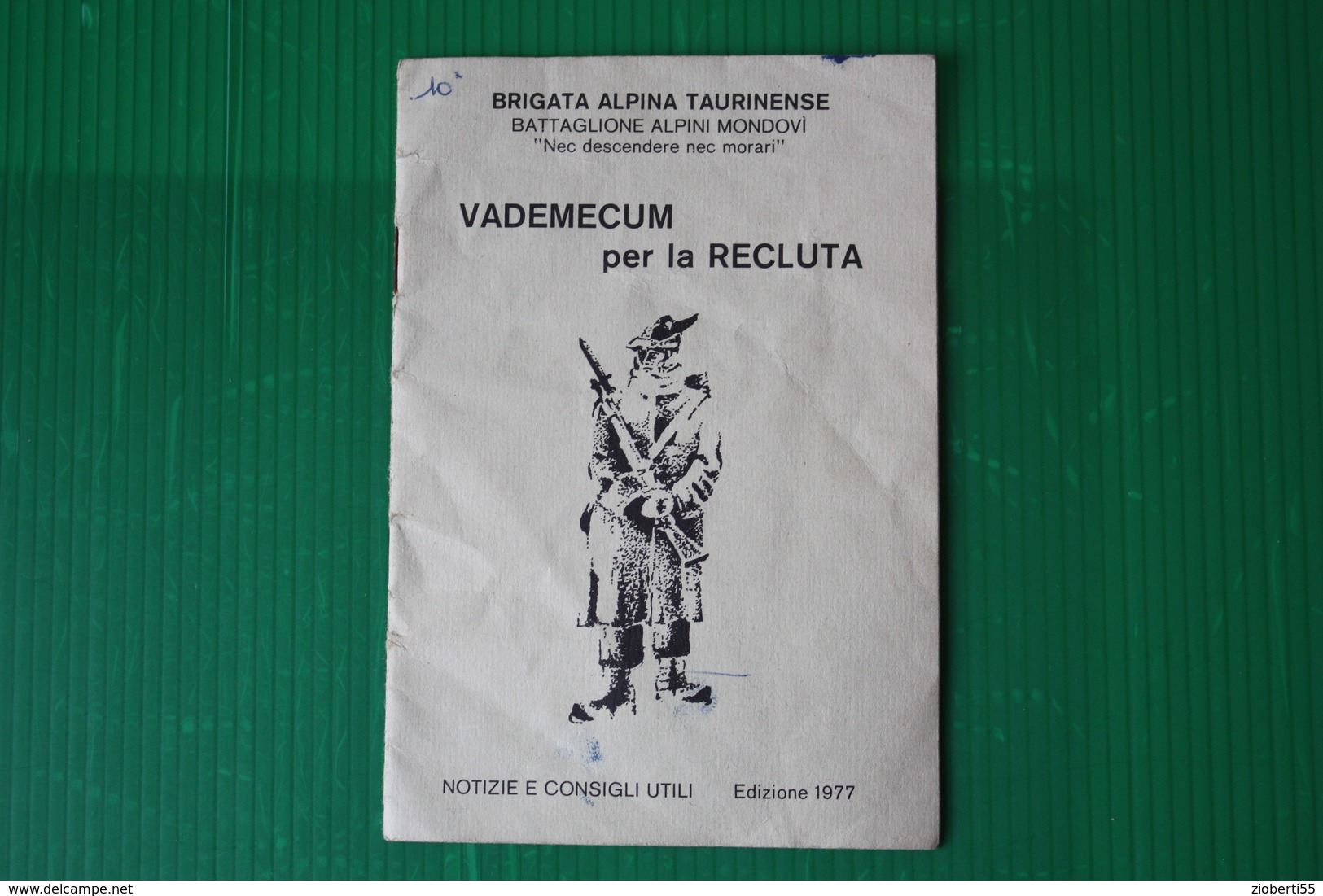 BTA ALPINA TAURINENSE - BTG. MONDOVI - VADEMECUM PER LA RECLUTA - 1977 - Altri
