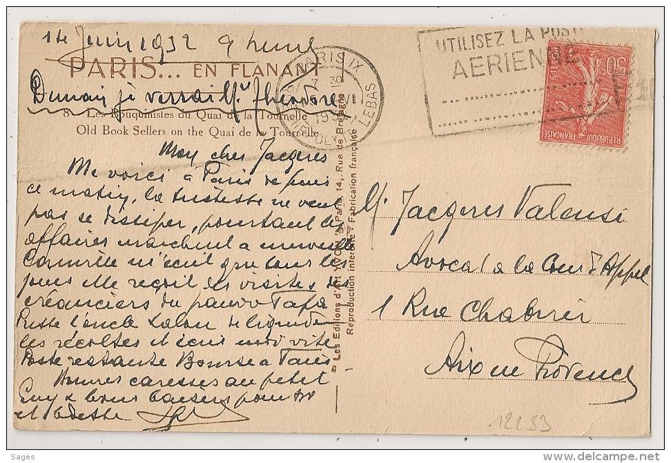 PARIS IX RUE HIPPOLYTE LEBAS UTILISEZ LA POSTE AERIENNE Sur CP. 1932. - Oblitérations Mécaniques (flammes)
