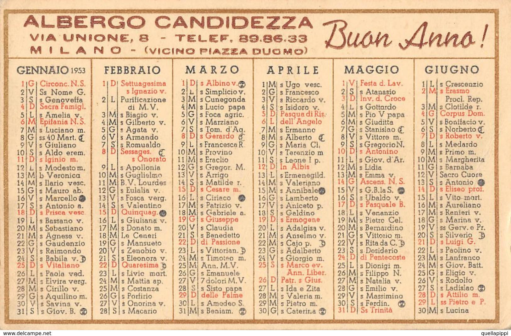 """05609 """"CALENDARIO ANNO 1953 - ALBERGO CANDIDEZZA - VIA UNIONE, 8 - MILANO - BUON ANNO"""" ORIGINALE. - Calendriers"""