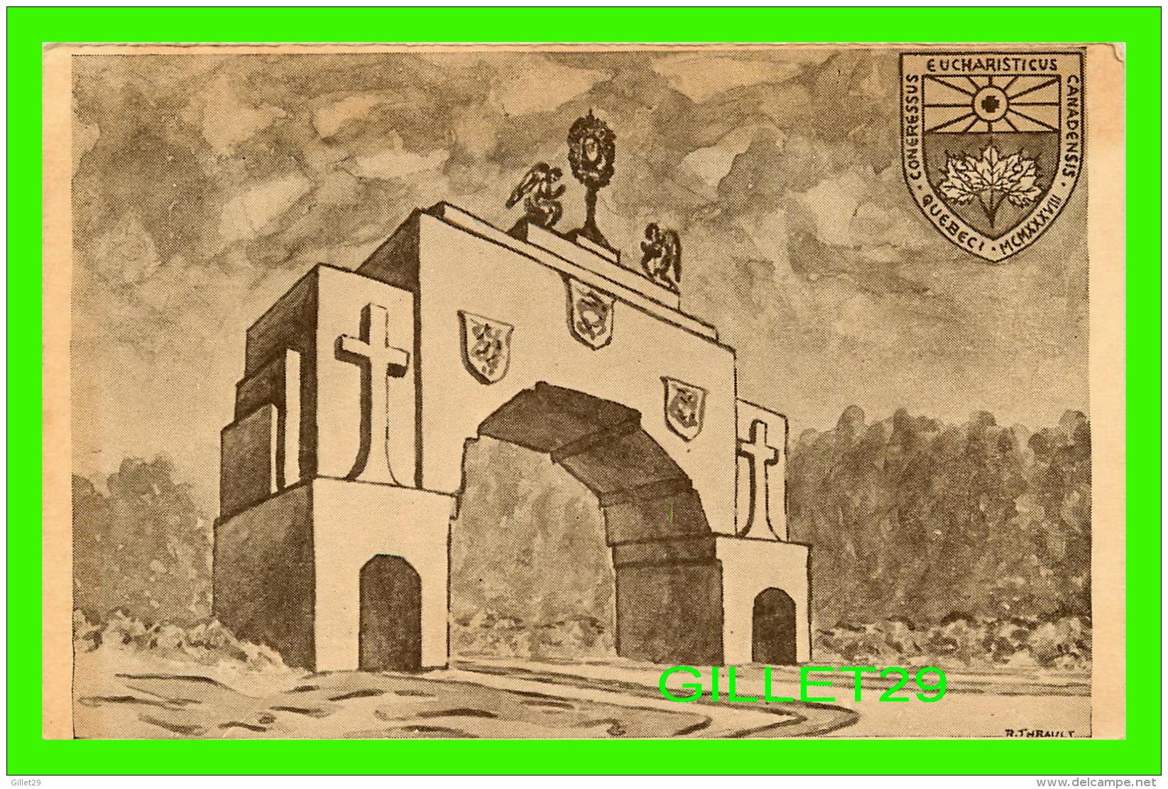 QUÉBEC - CONGRÈS EUCHARISTIQUE CANADIENS DE 1938 - ARCHE - ÉCRITE EN 1938 - - Québec - La Cité