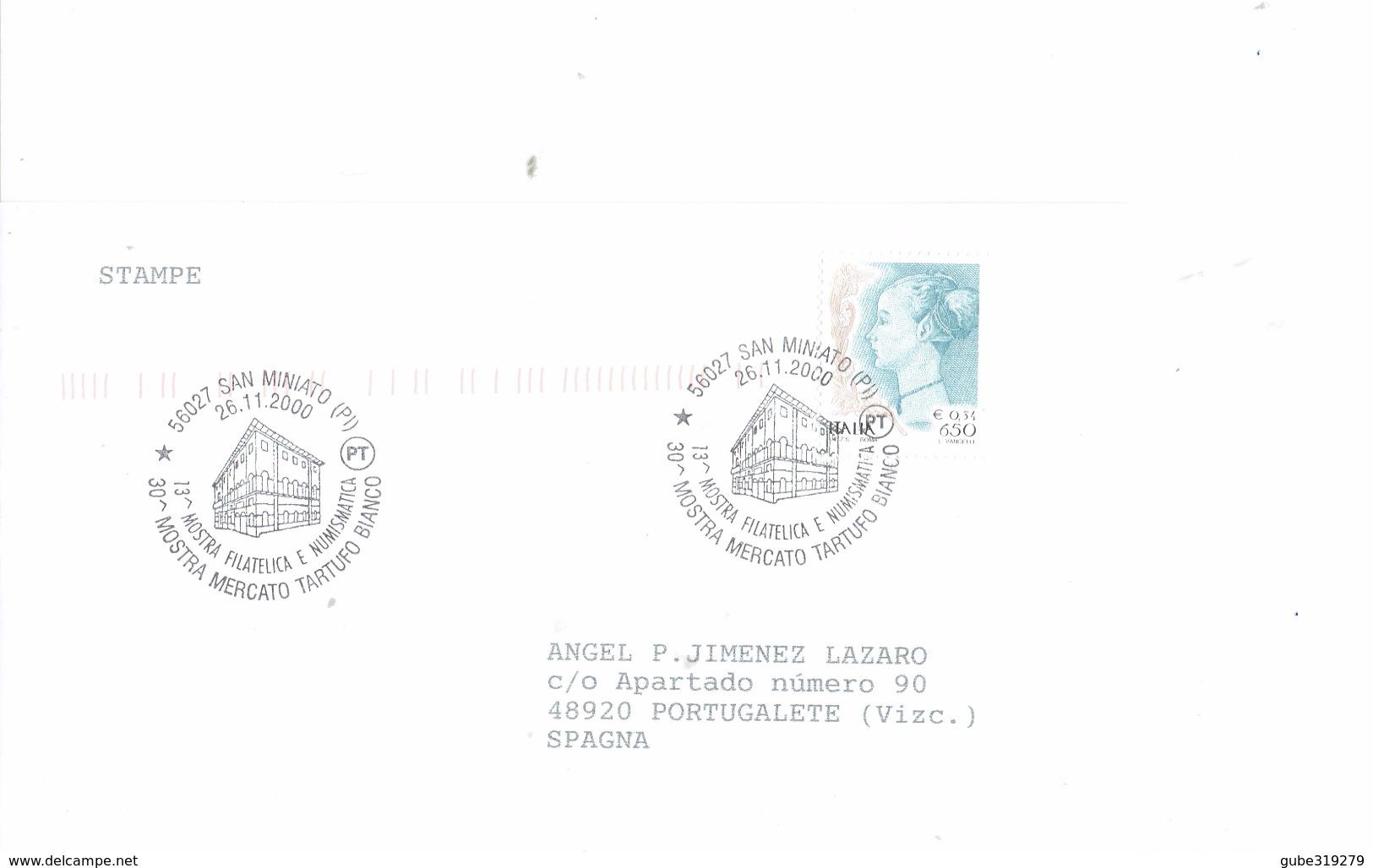 """ITALY 2000- BUSTA COMMEM. SAN MINIATO (PI)  """"30ª MOSTRA MERCATO DEL TARTUFO BIANCO E 13ªMOSTRA FILATELICA E NUMISMATICA - 6. 1946-.. Repubblica"""