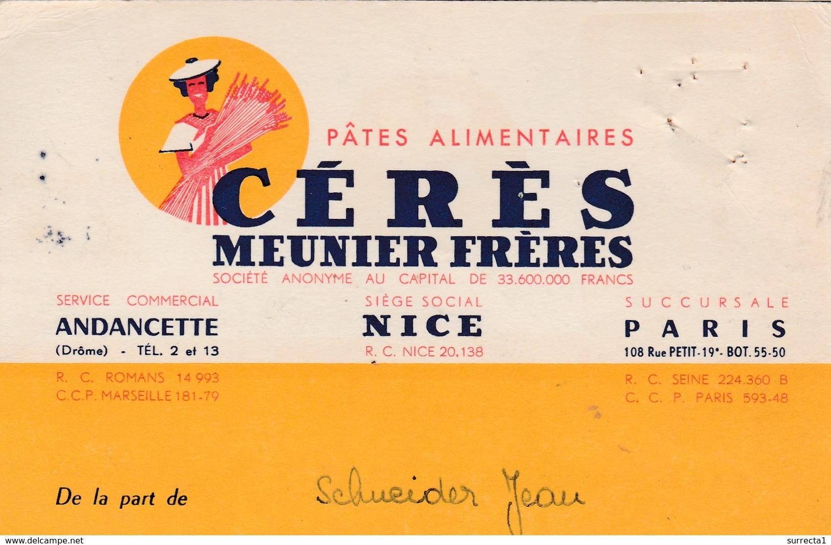 Carte Commerciale MEUNIER Frères / Pâtes / Cérès / 26 Andancette  Drôme ( Cachet ) / 06 Nice / Paris - Cartes