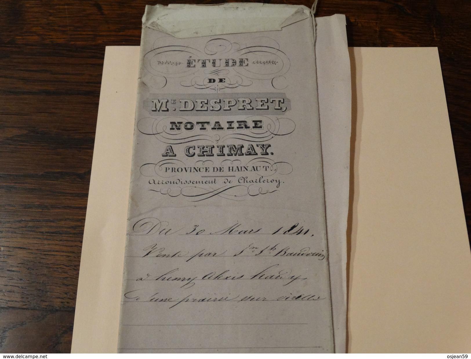 Acte Notarié 30 Mars 1841 ,Me Despret Notaire  à Chimay ,vente Par Baudouin à Hardy D'une Prairie Sur Virelles (Chimay) - Manuscrits