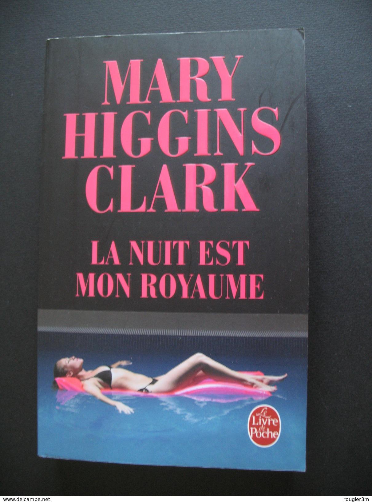 Livre - 034 - La Nuit Est Mon Royaume - Mary Higgins Clark - Thriller - Livres, BD, Revues