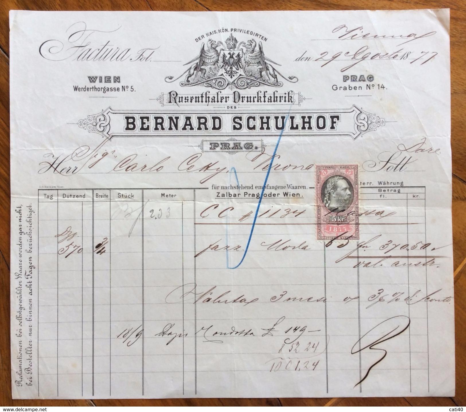 FATTURA PUBBLICITARIA VIENNA  PRAGA  WIEN - PRAG BERNARD SCHULHOF  DEL 29/8/1877 - Austria