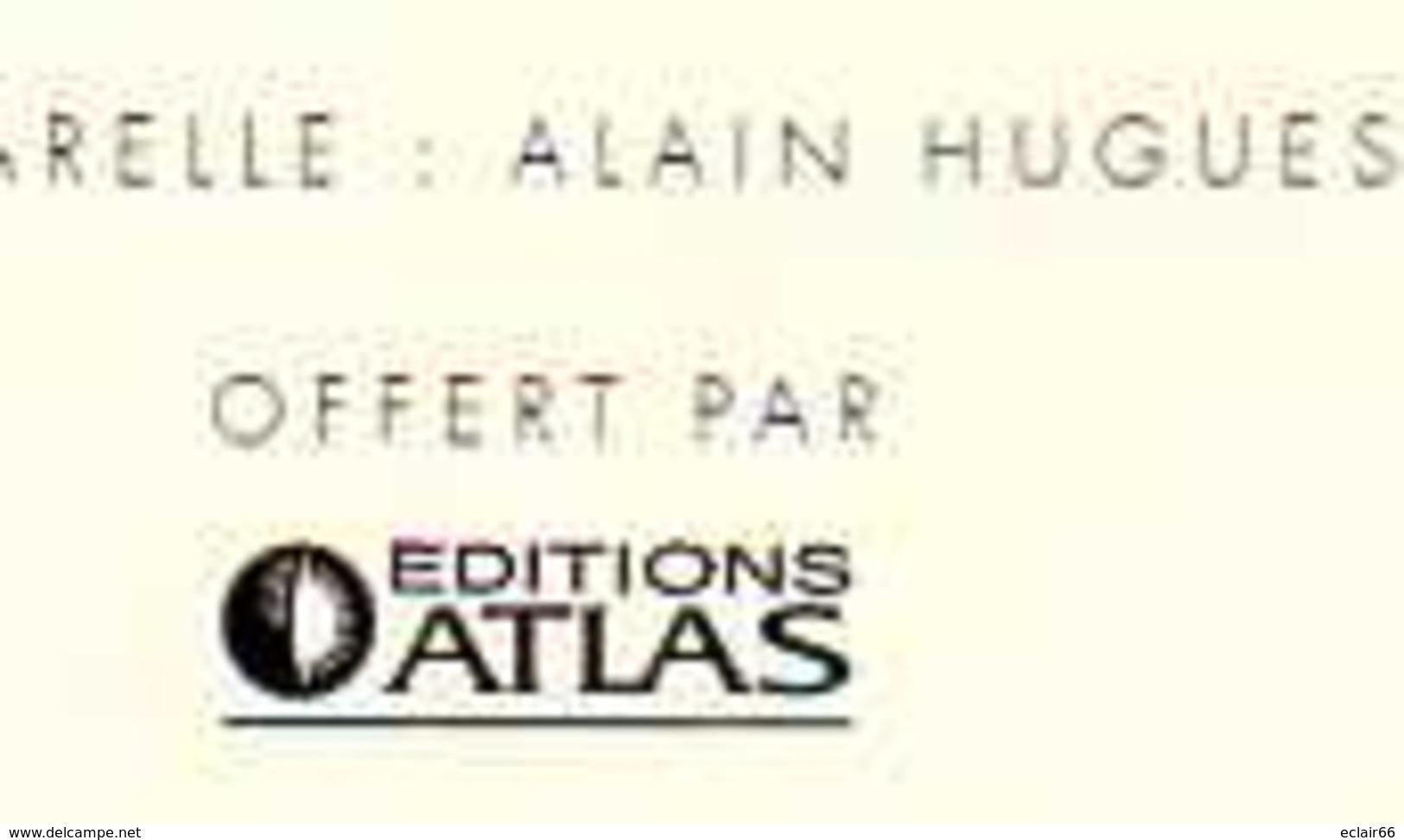 REPRO AQUARELLE  LE PONT DU GARD    PEINTRE A HUGUES Papier Fort EDIT ATLAS - Aquarelles