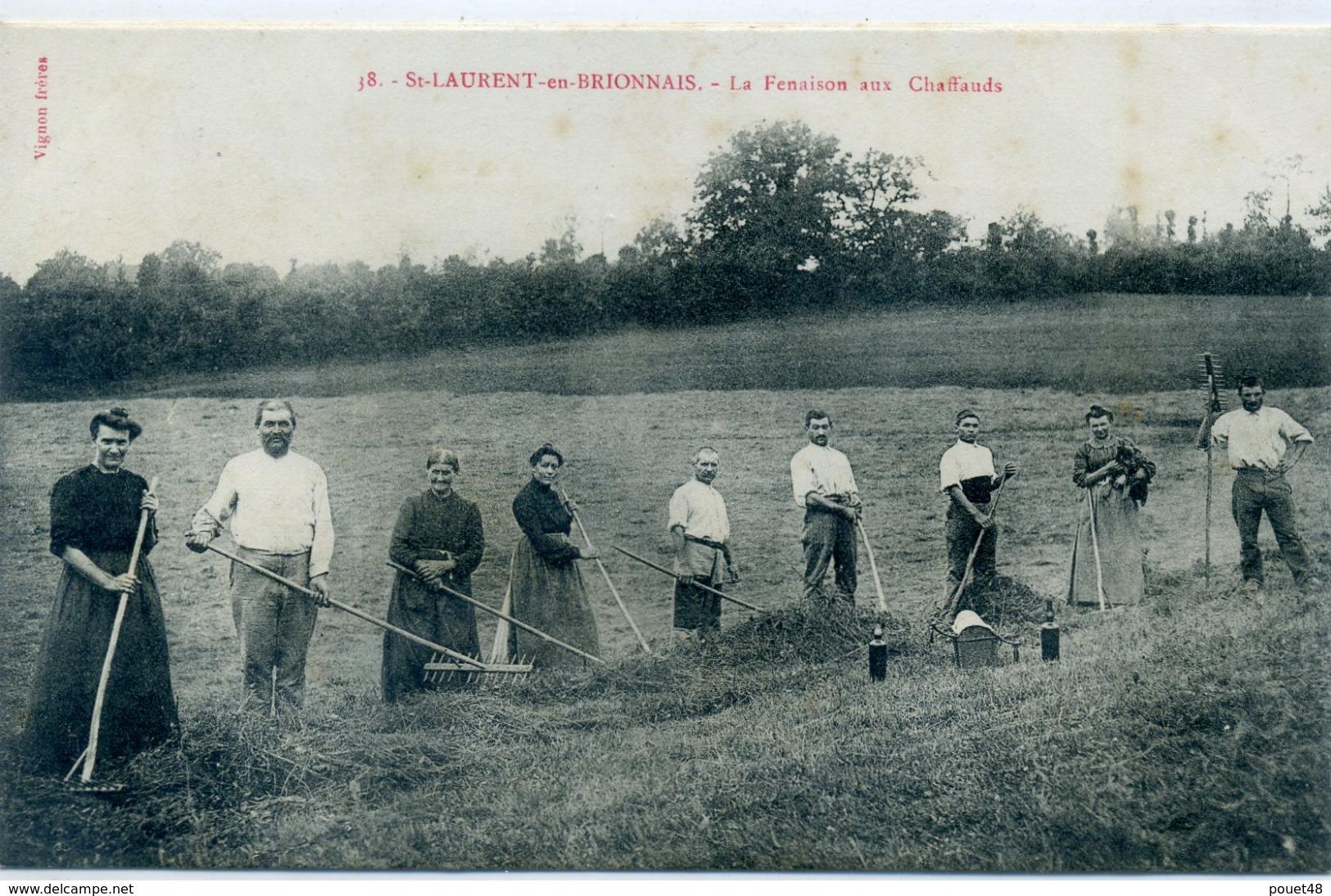 71 - SAINT LAURENT EN BRIONNAIS - Fenaison Aux Chaffauds - Agriculture - Francia