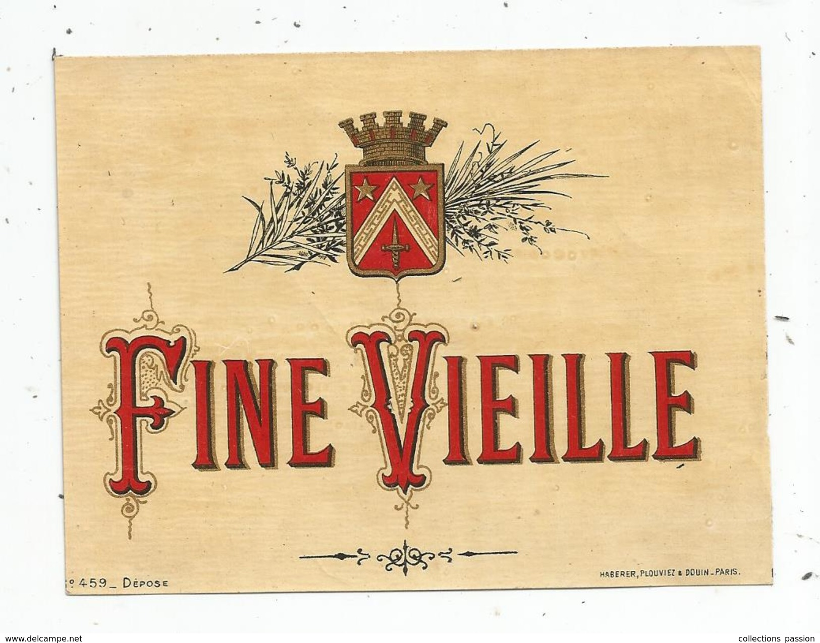étiquette , FINE VIEILLE , Specimen N° 459 ,Haberer , Plouviez - Etiquettes
