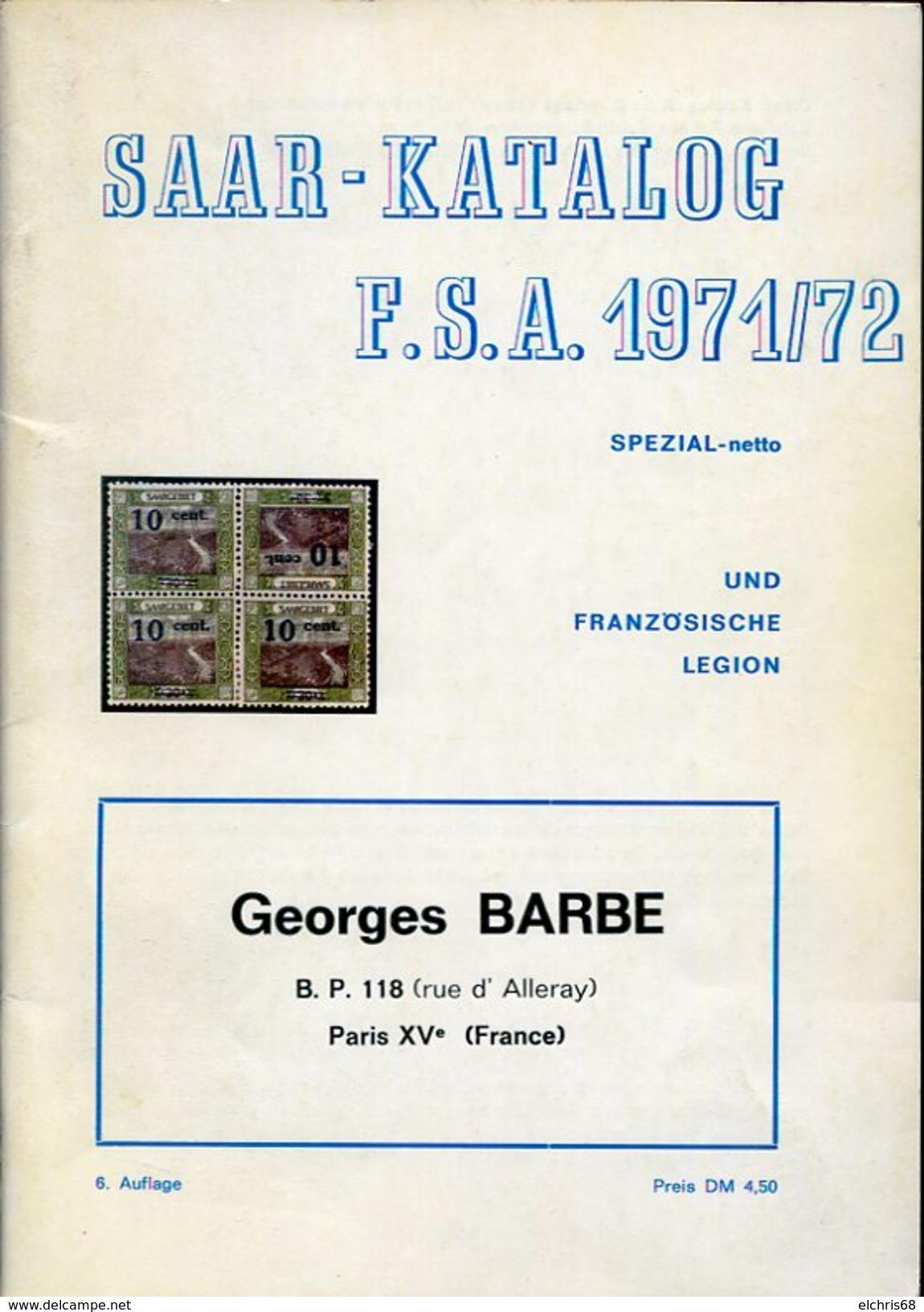 VR 532  Sarre Saar Saar Katalog FSA 1971 / 1972 Georges Barbe - Catalogues