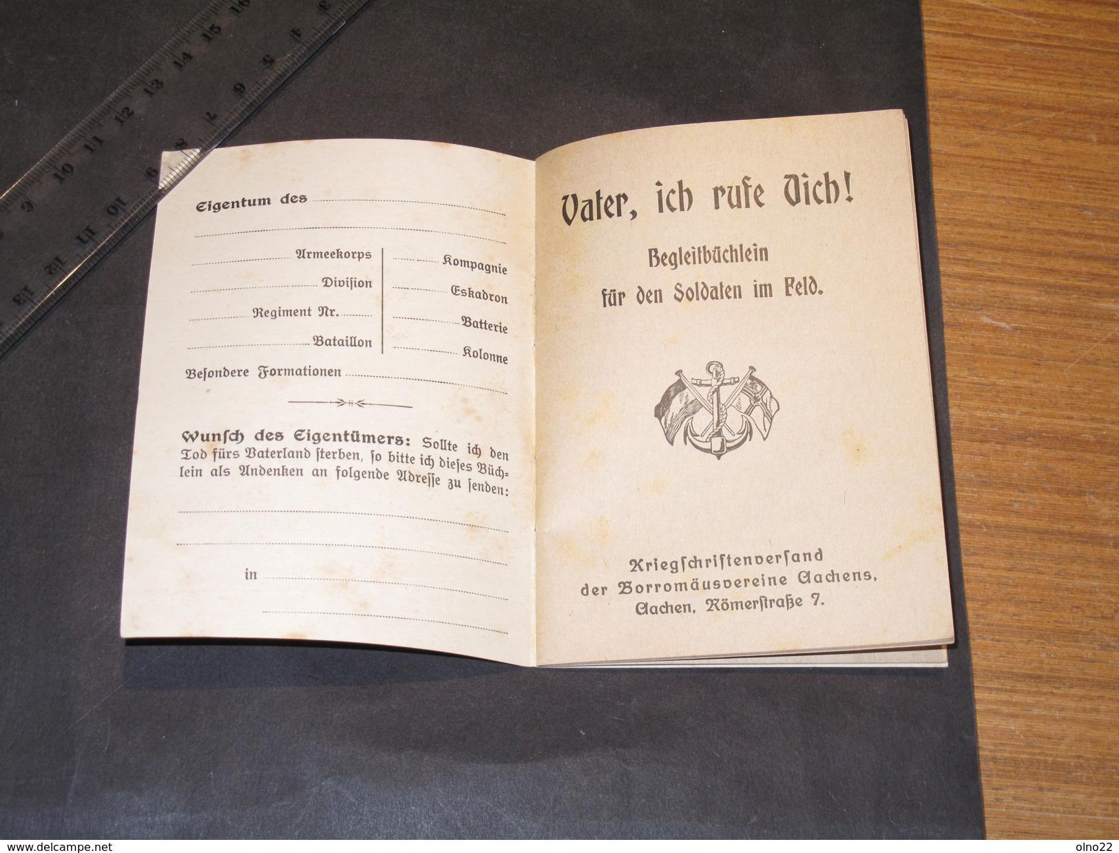 VATER ICH RUFE DICH !  Begleitbuchlein Fur Den Soldaten Im Seld.  Gott Mit Uns - 1915 - Books, Magazines  & Catalogs