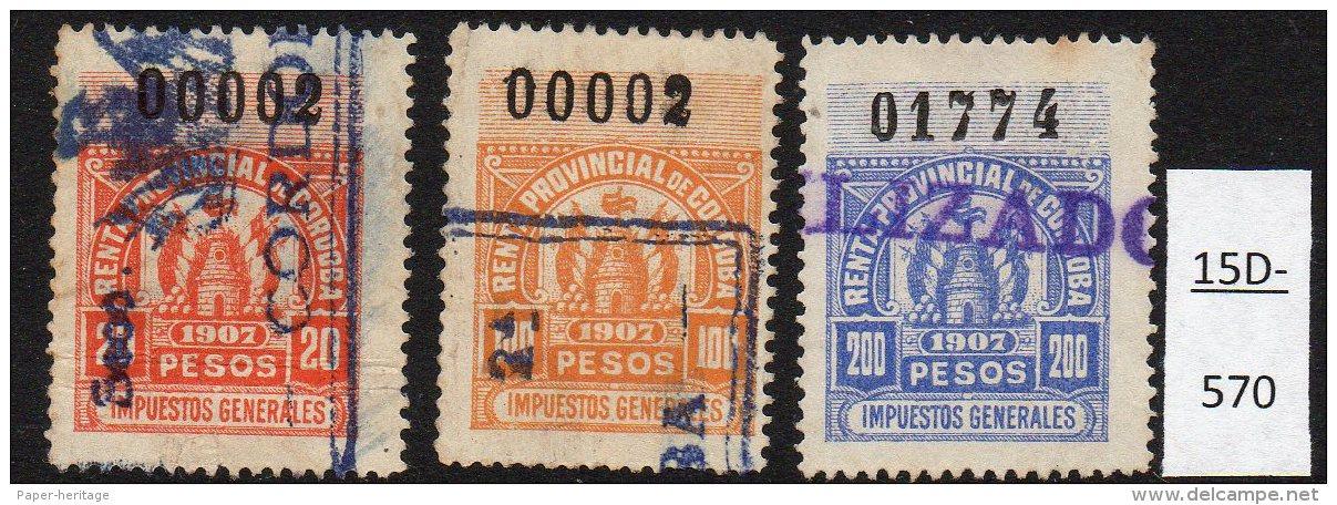 Argentina / Cordoba Province Revenue Fiscal Impuestos Generales 1907 20P, 100P, 200P Used. - Argentinien